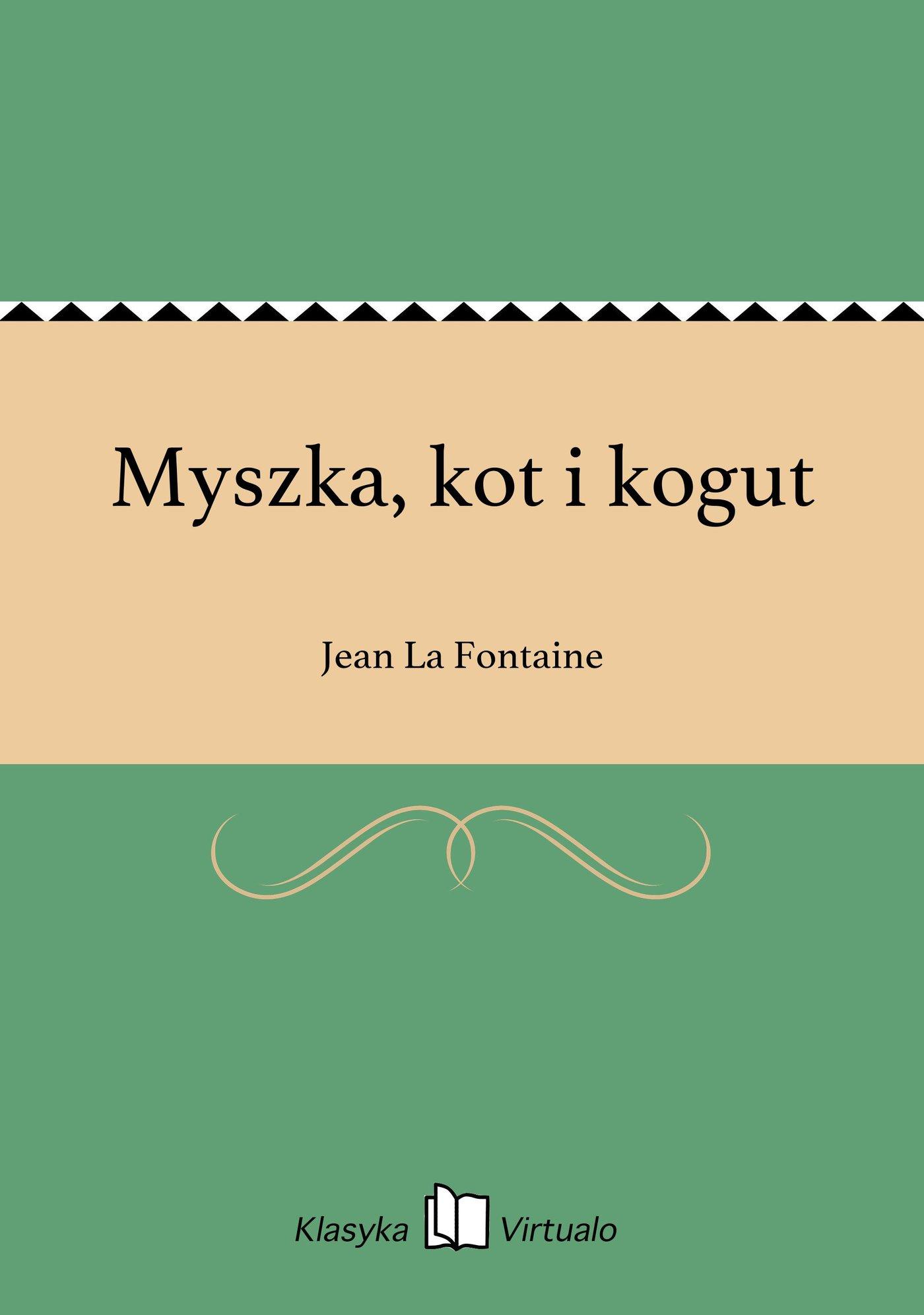 Myszka, kot i kogut - Ebook (Książka EPUB) do pobrania w formacie EPUB