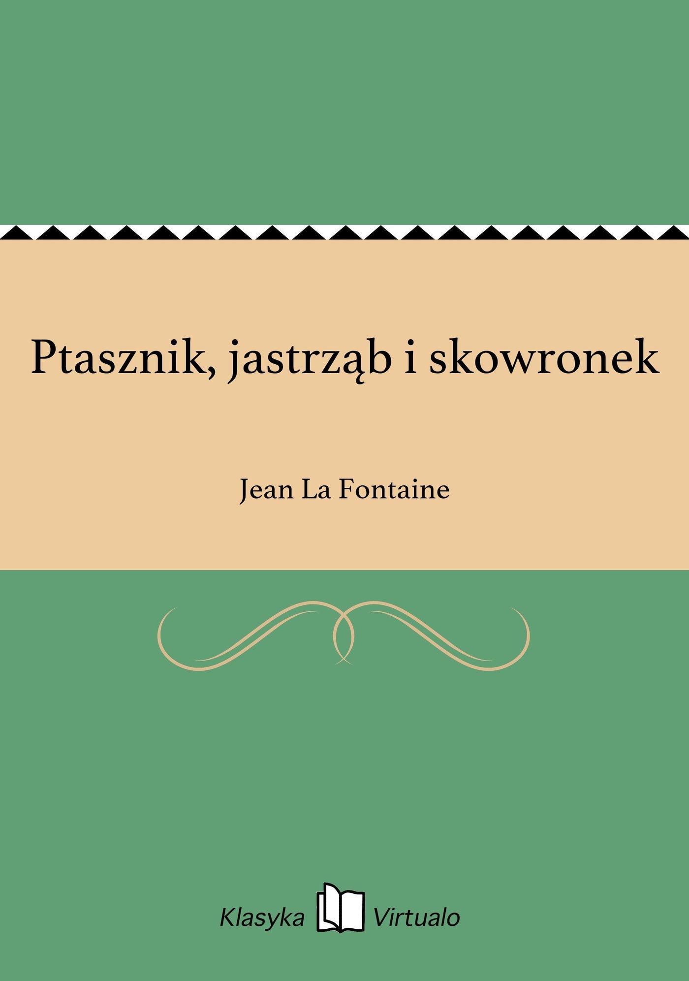 Ptasznik, jastrząb i skowronek - Ebook (Książka EPUB) do pobrania w formacie EPUB