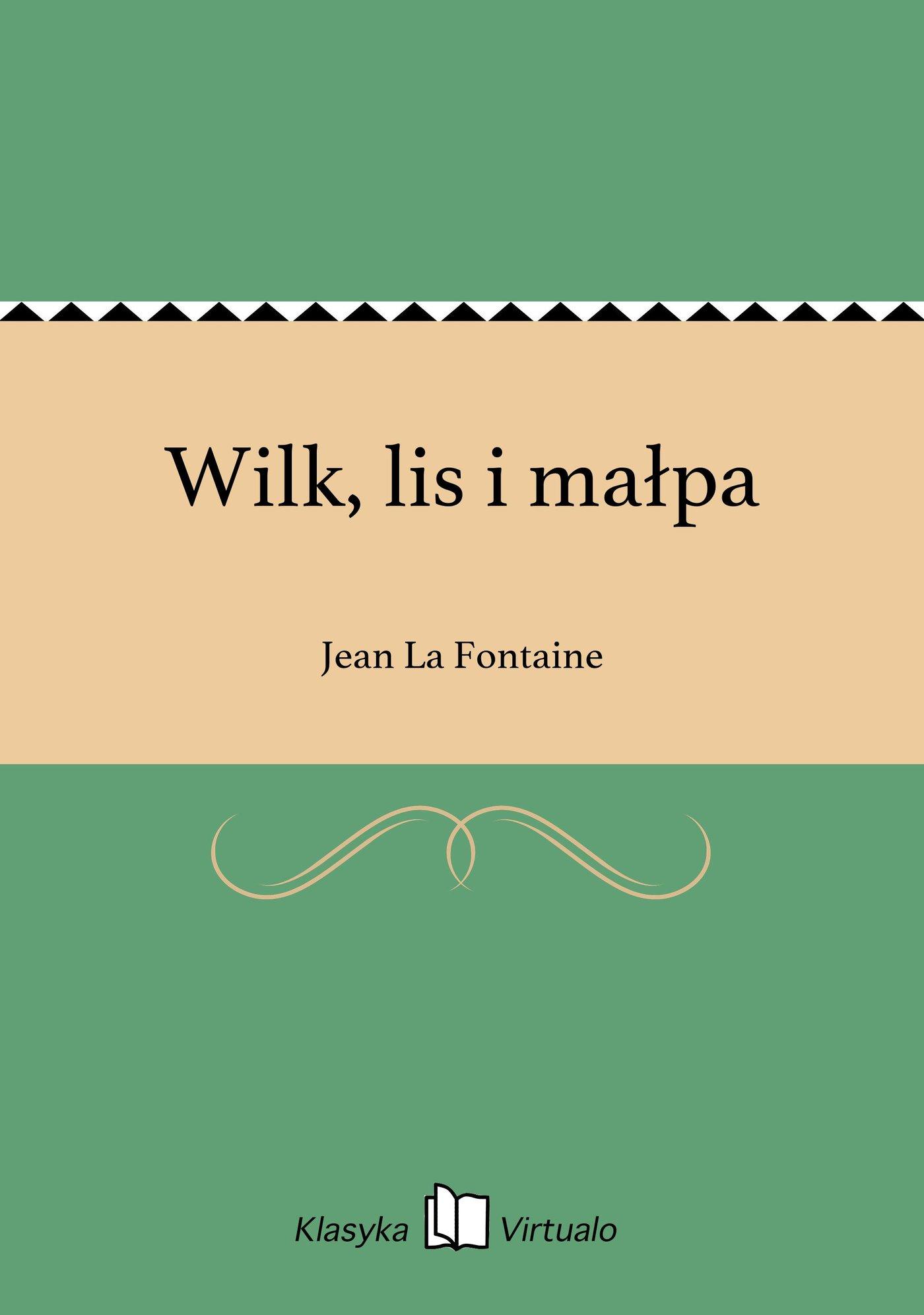 Wilk, lis i małpa - Ebook (Książka EPUB) do pobrania w formacie EPUB