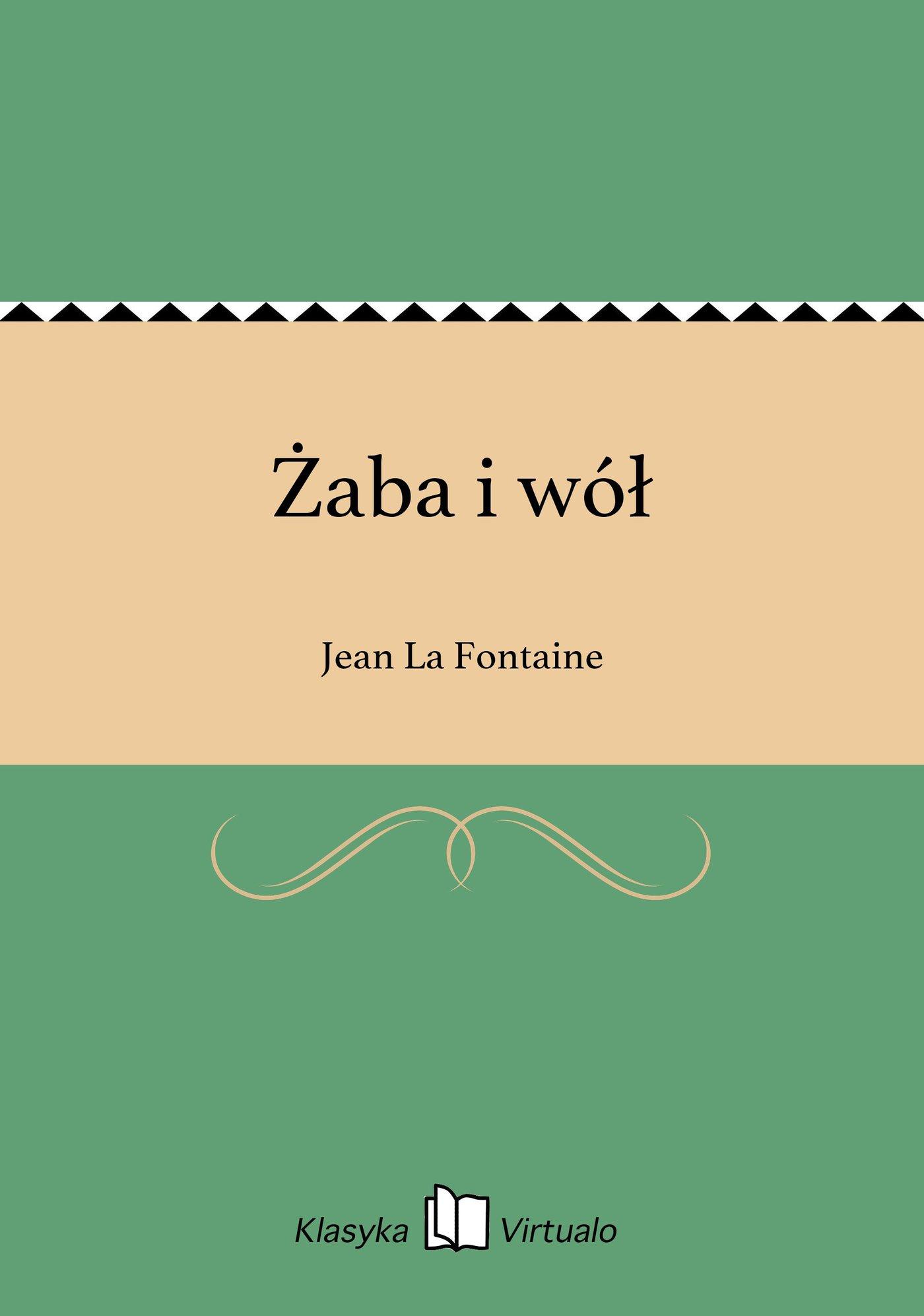 Żaba i wół - Ebook (Książka EPUB) do pobrania w formacie EPUB