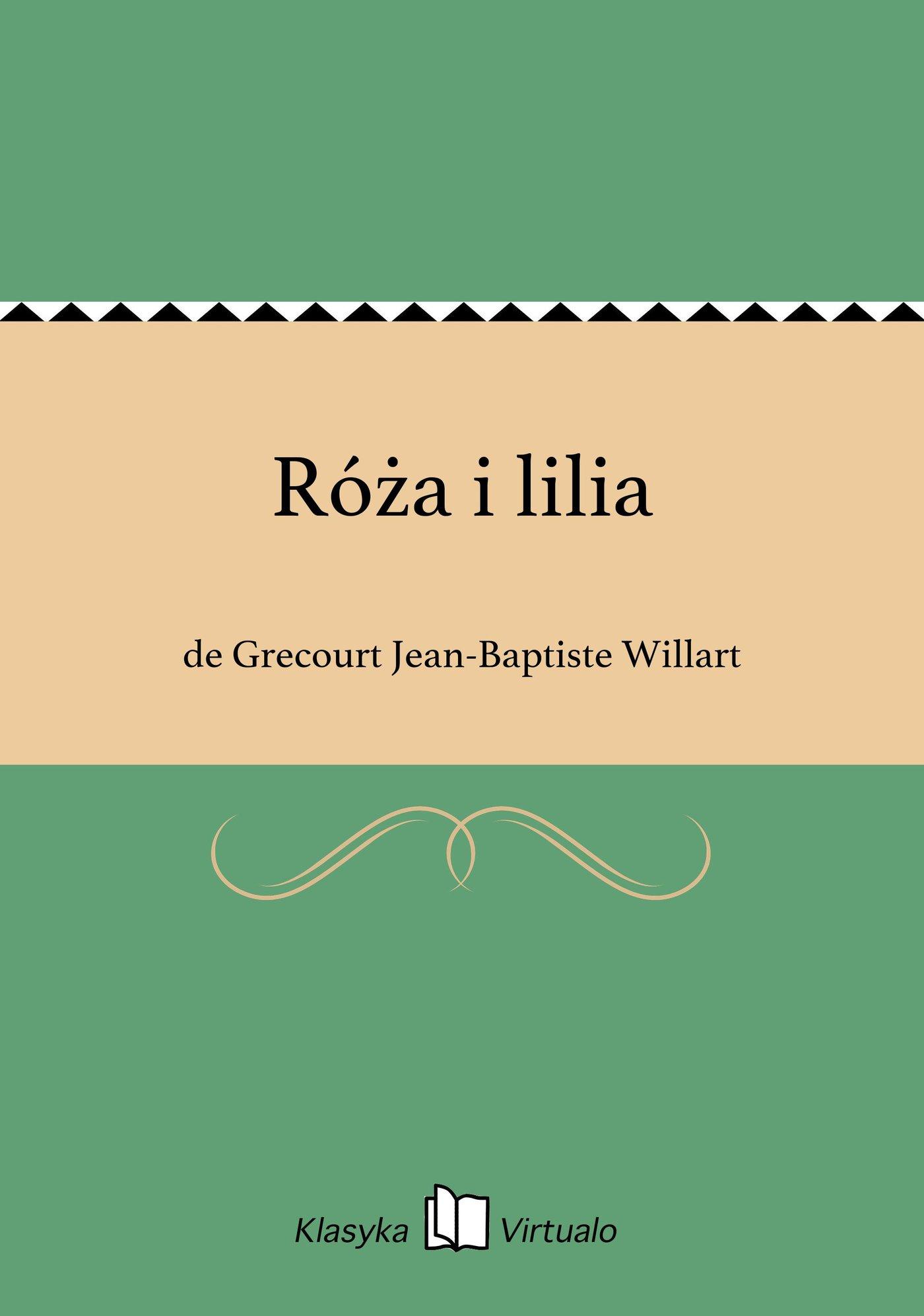 Róża i lilia - Ebook (Książka EPUB) do pobrania w formacie EPUB