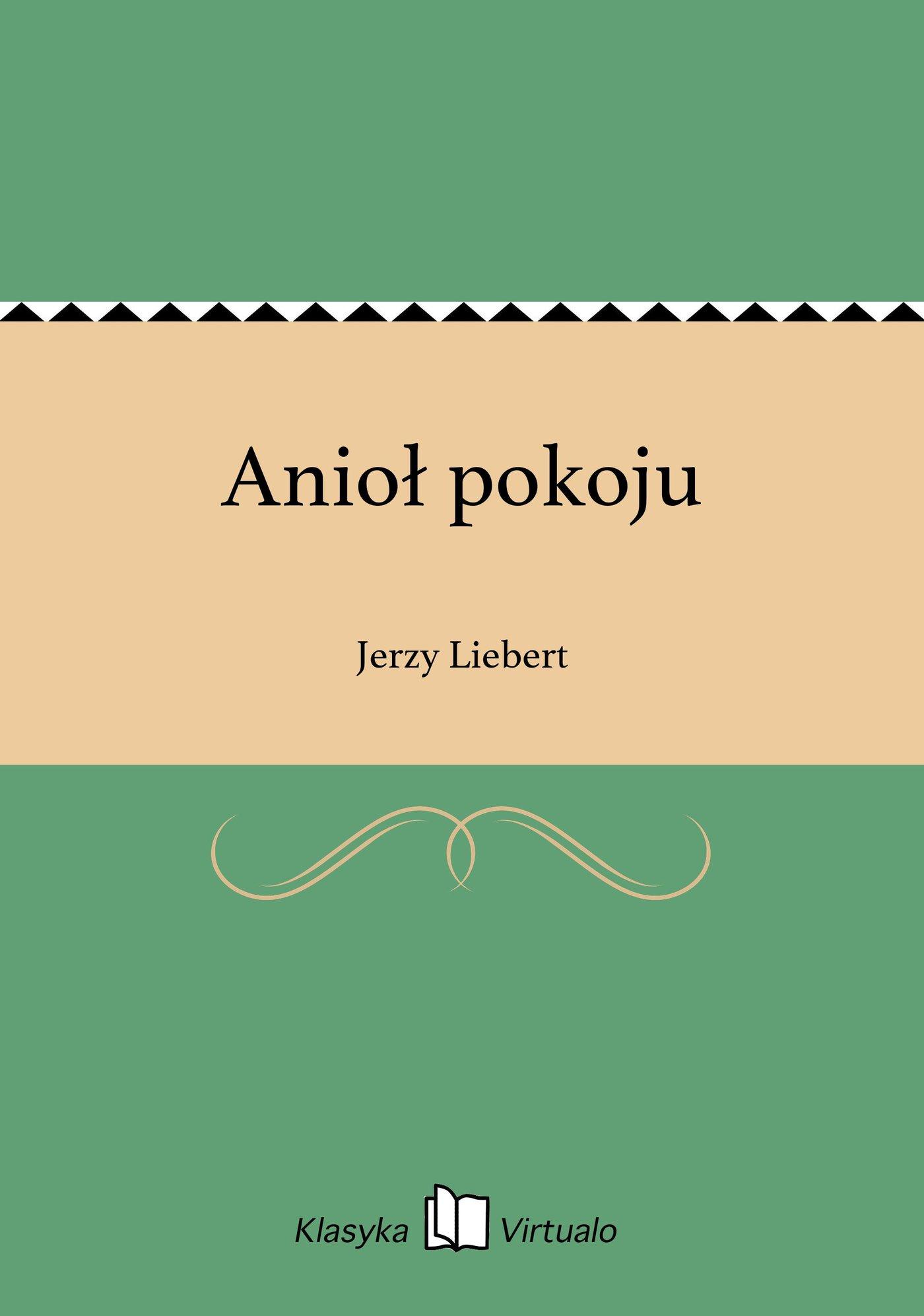 Anioł pokoju - Ebook (Książka EPUB) do pobrania w formacie EPUB