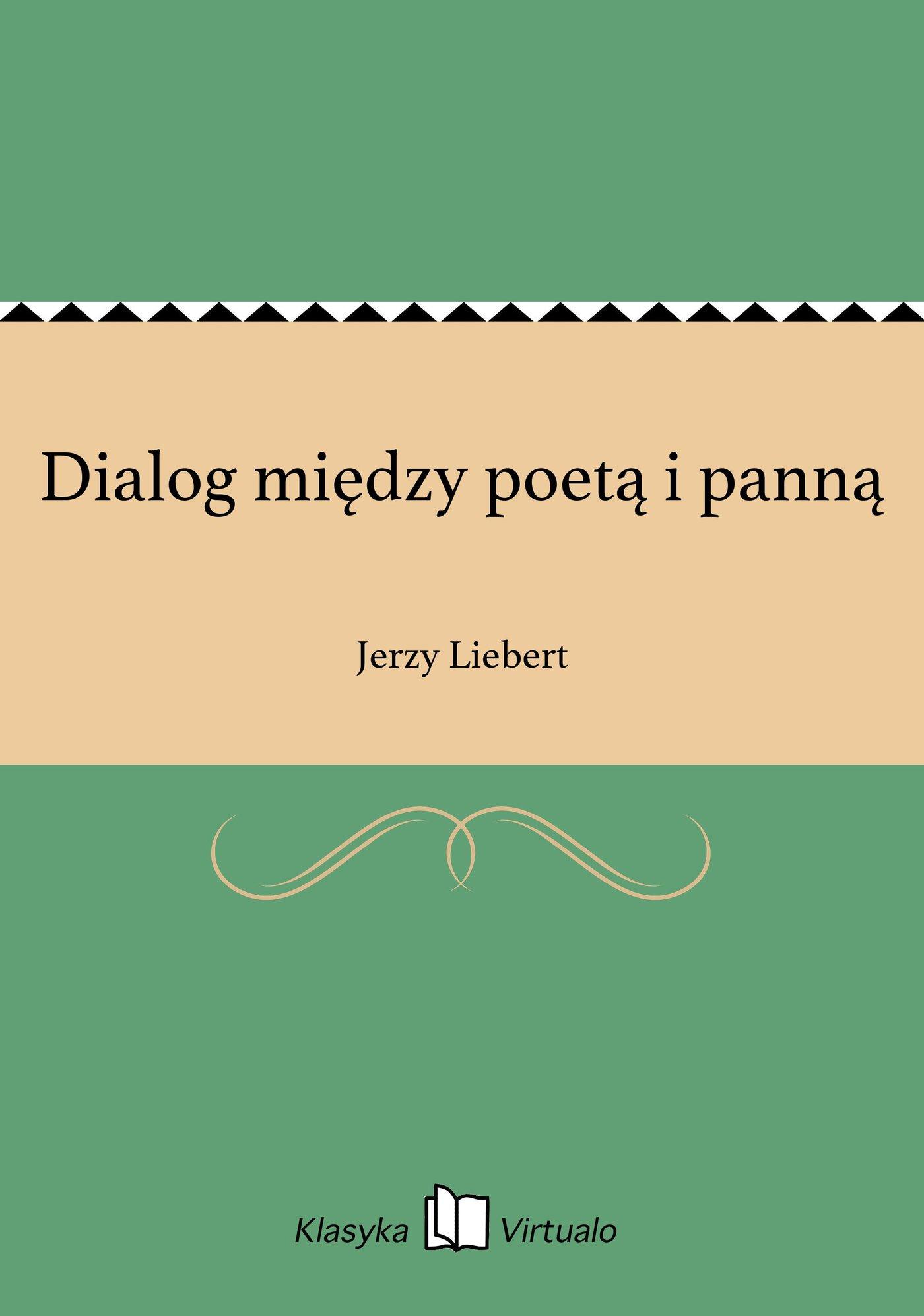 Dialog między poetą i panną - Ebook (Książka EPUB) do pobrania w formacie EPUB