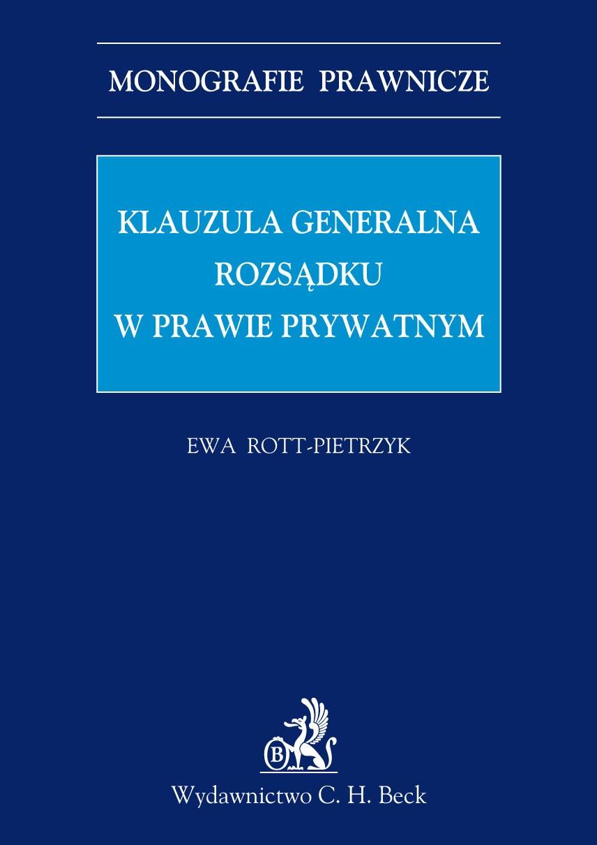 Klauzula generalna rozsądku w prawie prywatnym - Ebook (Książka PDF) do pobrania w formacie PDF