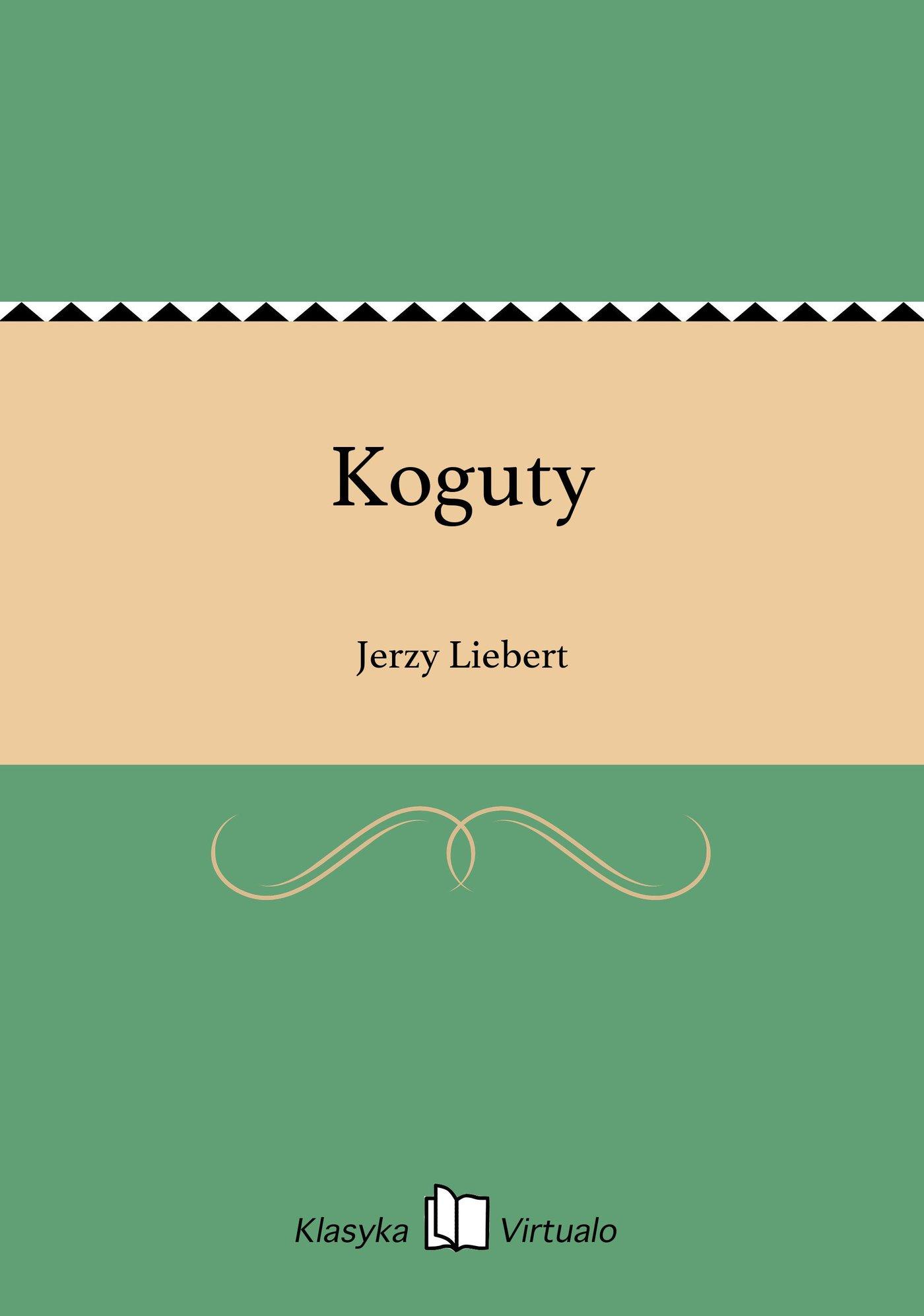 Koguty - Ebook (Książka EPUB) do pobrania w formacie EPUB