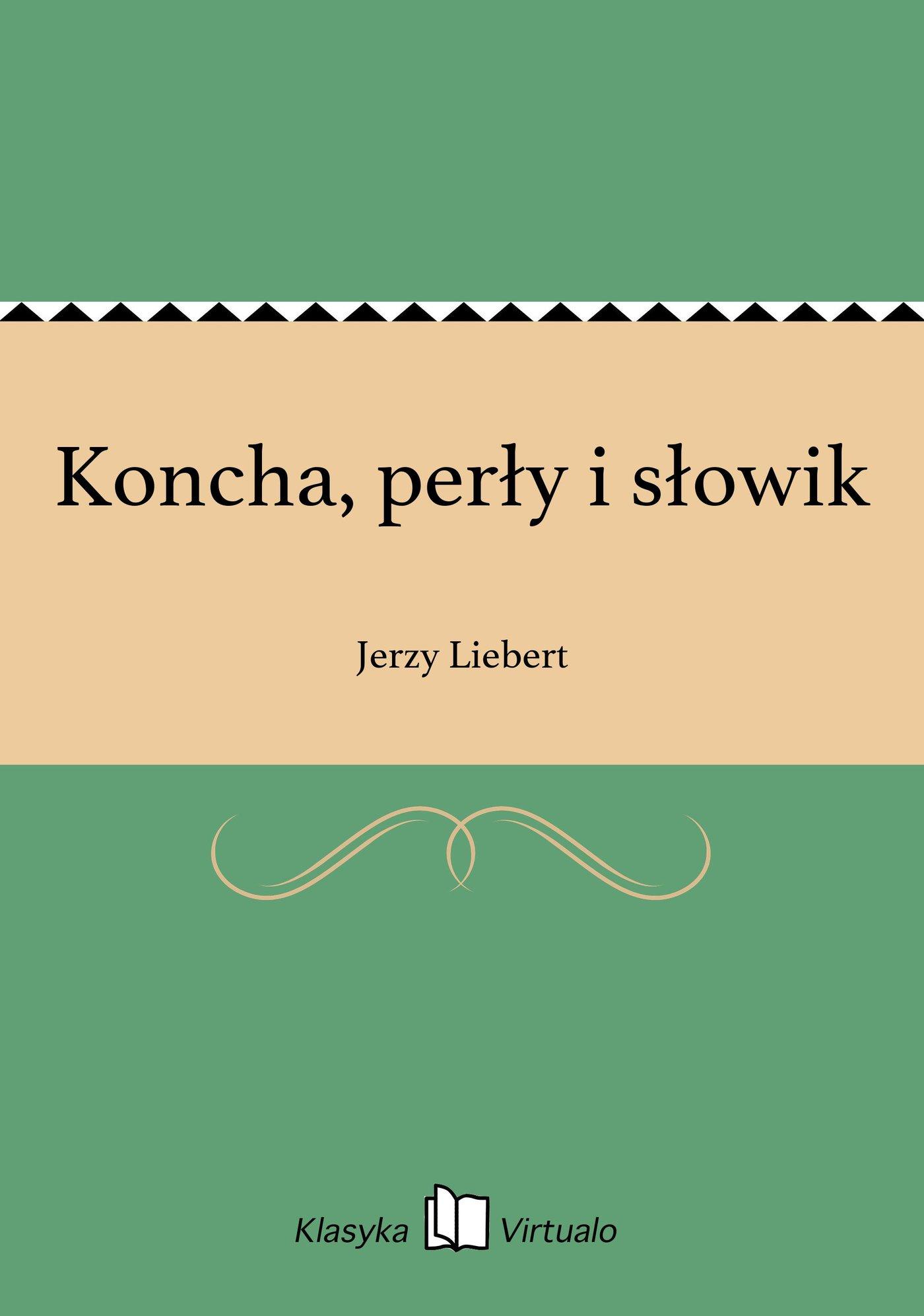 Koncha, perły i słowik - Ebook (Książka EPUB) do pobrania w formacie EPUB