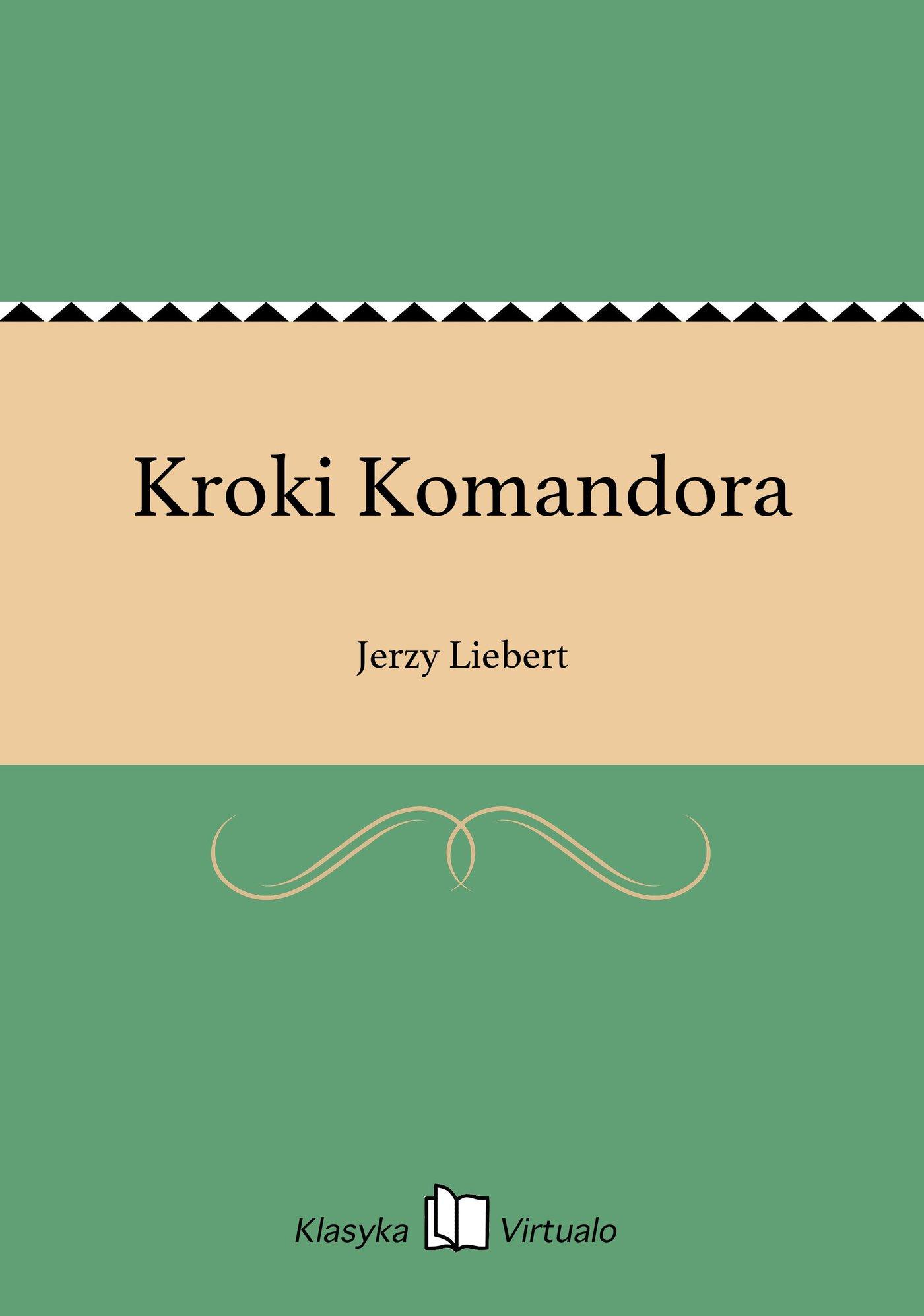 Kroki Komandora - Ebook (Książka EPUB) do pobrania w formacie EPUB