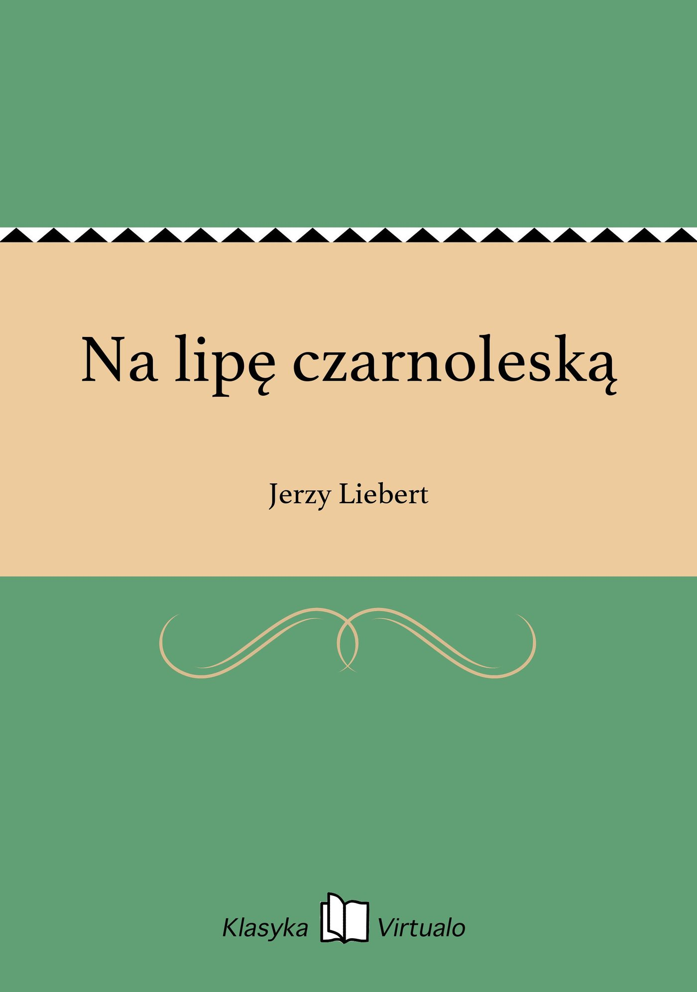 Na lipę czarnoleską - Ebook (Książka EPUB) do pobrania w formacie EPUB