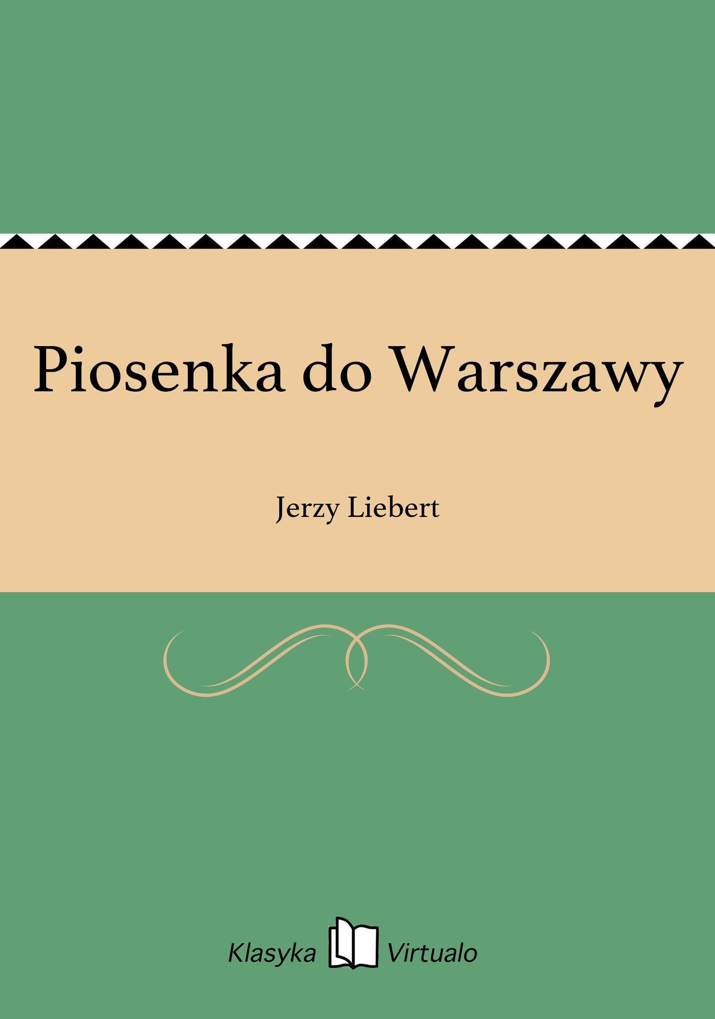 Piosenka do Warszawy - Ebook (Książka EPUB) do pobrania w formacie EPUB