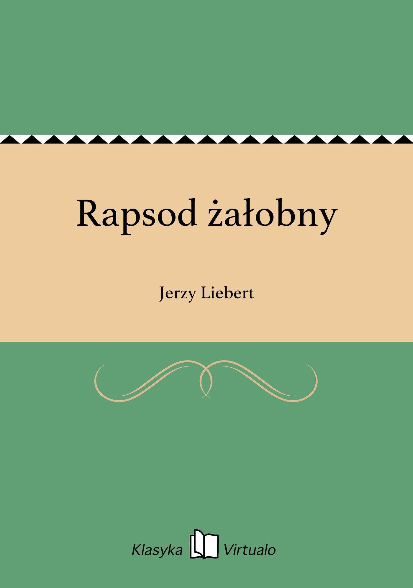 Rapsod żałobny - Ebook (Książka EPUB) do pobrania w formacie EPUB