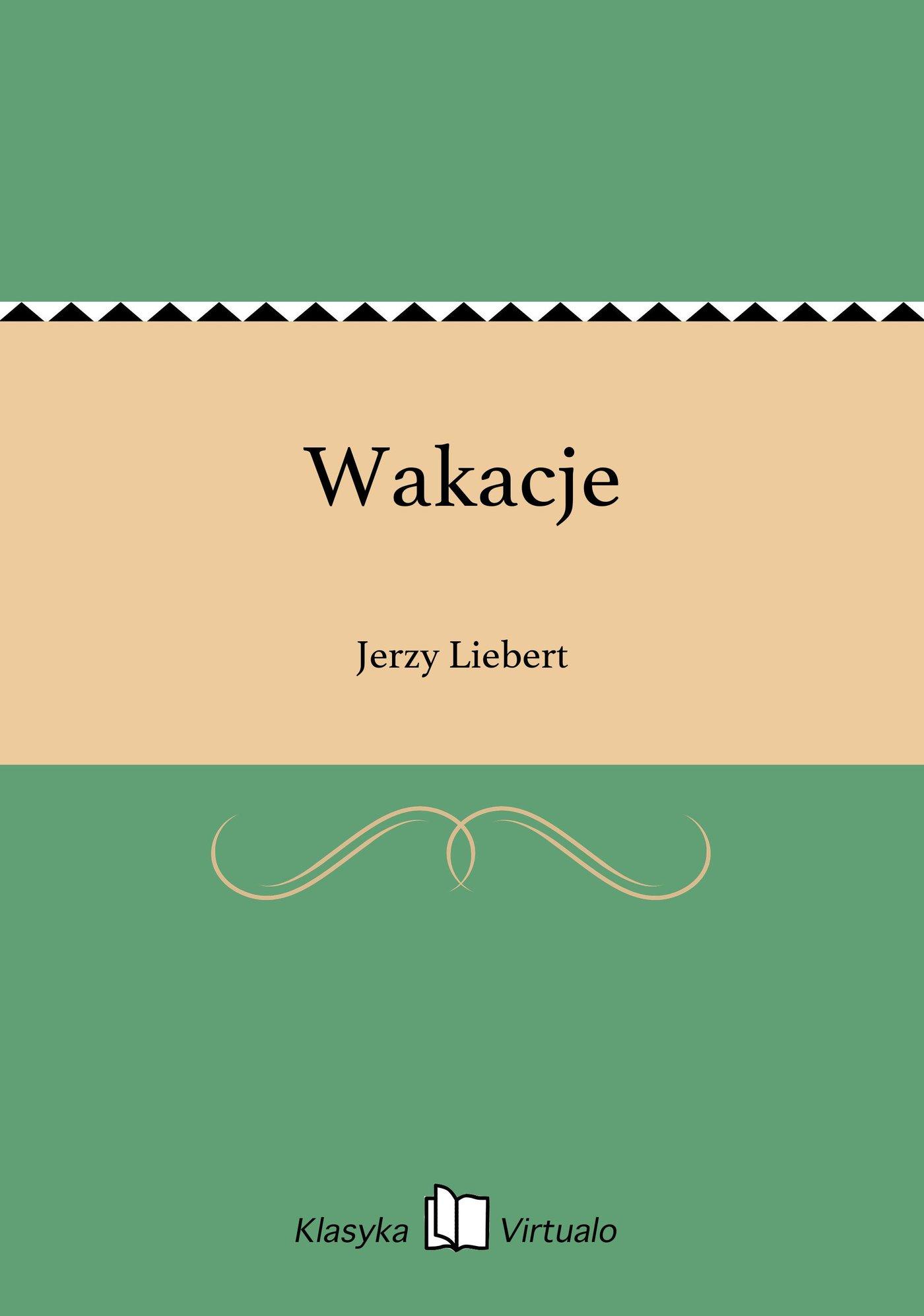 Wakacje - Ebook (Książka EPUB) do pobrania w formacie EPUB