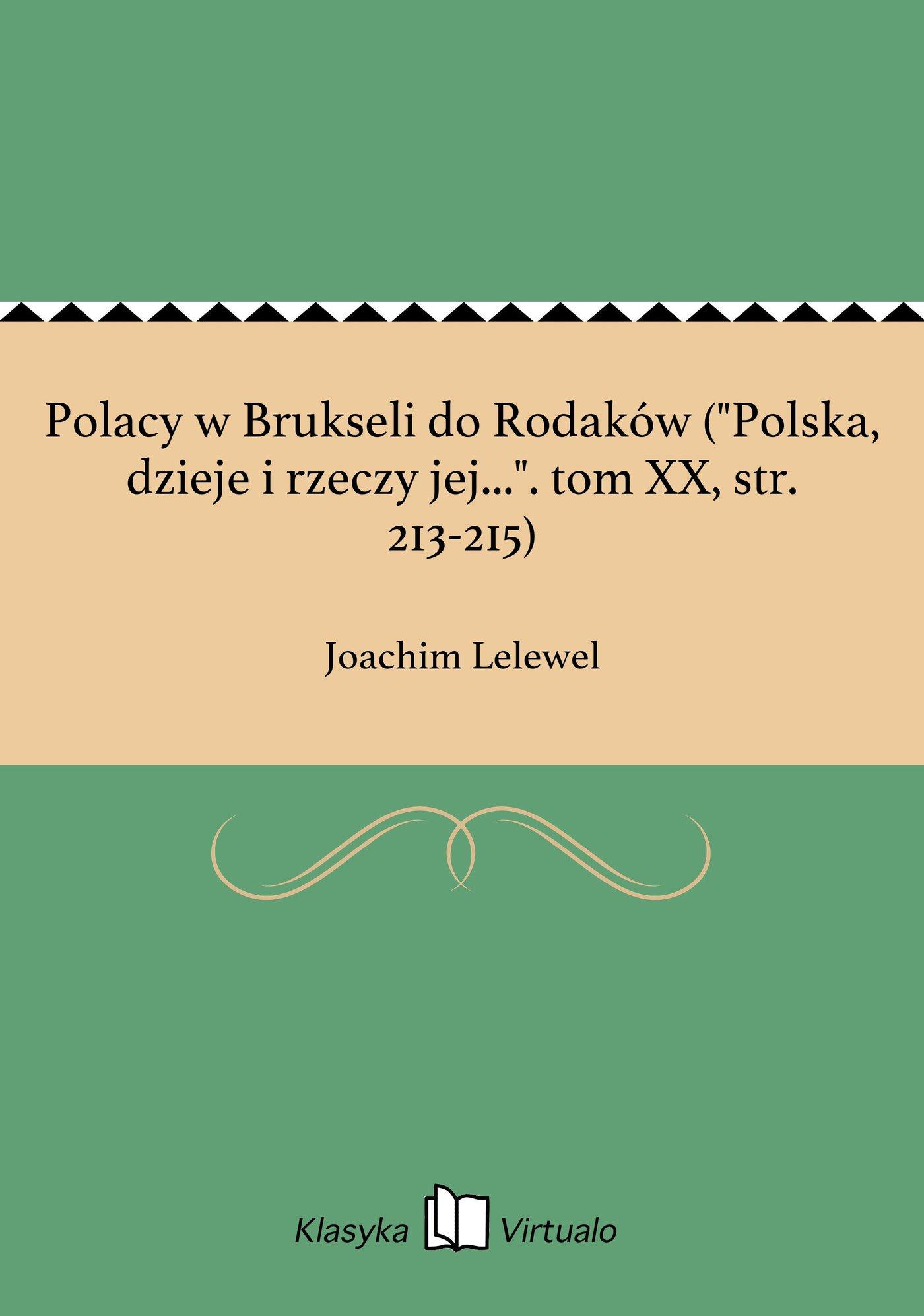 """Polacy w Brukseli do Rodaków (""""Polska, dzieje i rzeczy jej..."""". tom XX, str. 213-215) - Ebook (Książka EPUB) do pobrania w formacie EPUB"""