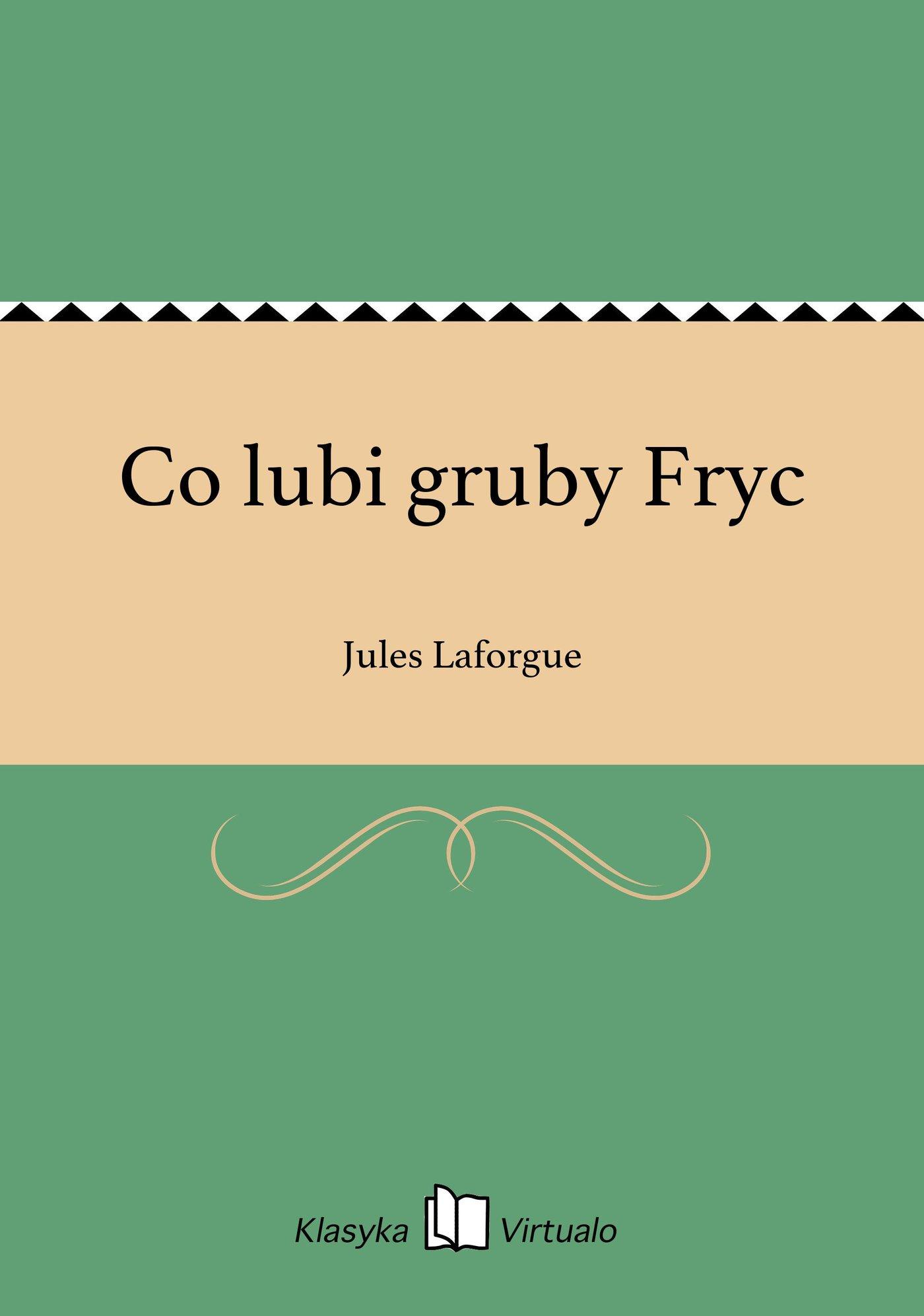 Co lubi gruby Fryc - Ebook (Książka EPUB) do pobrania w formacie EPUB