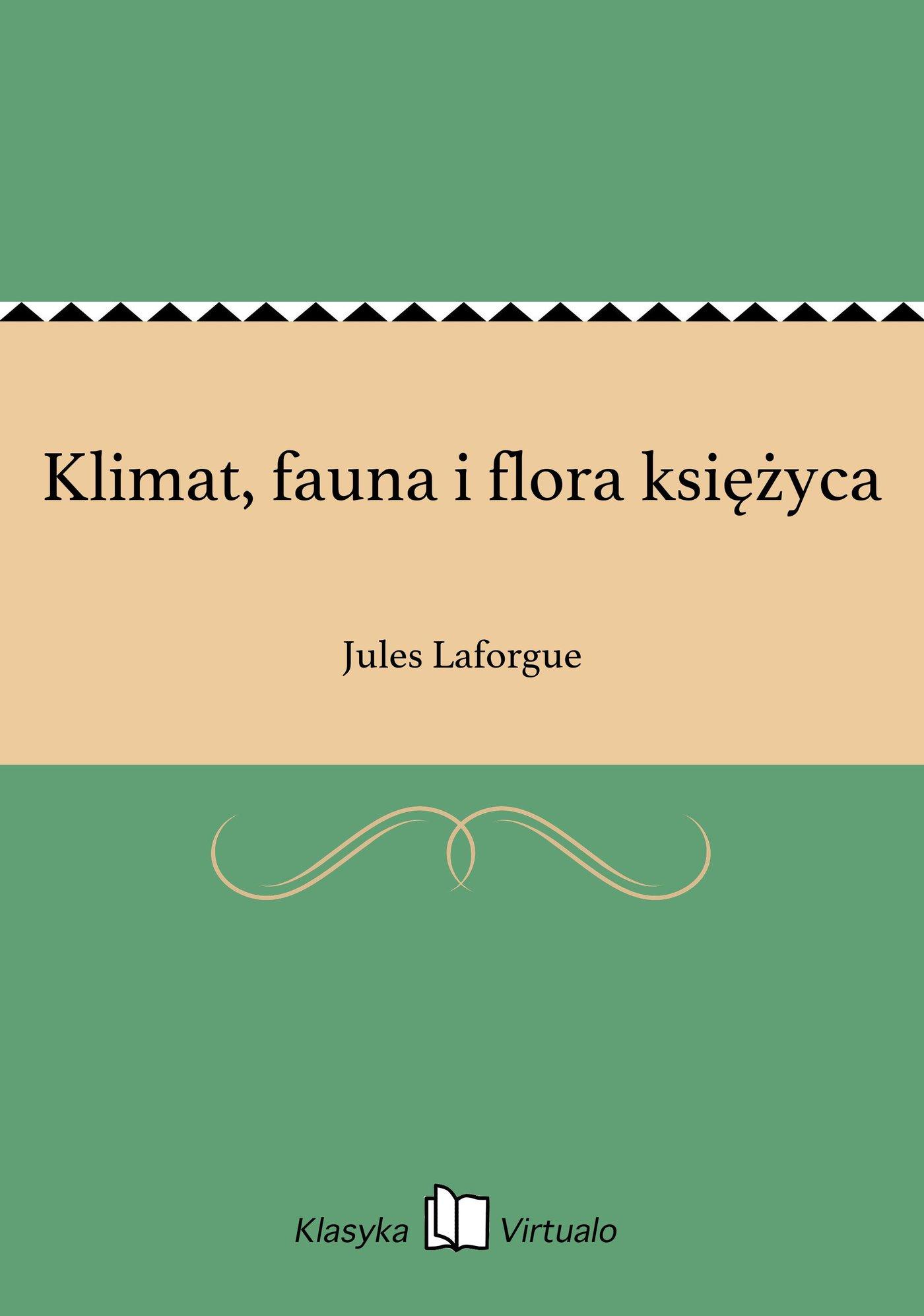 Klimat, fauna i flora księżyca - Ebook (Książka EPUB) do pobrania w formacie EPUB