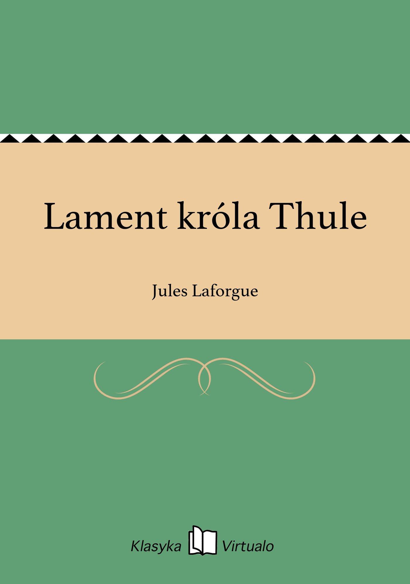 Lament króla Thule - Ebook (Książka EPUB) do pobrania w formacie EPUB