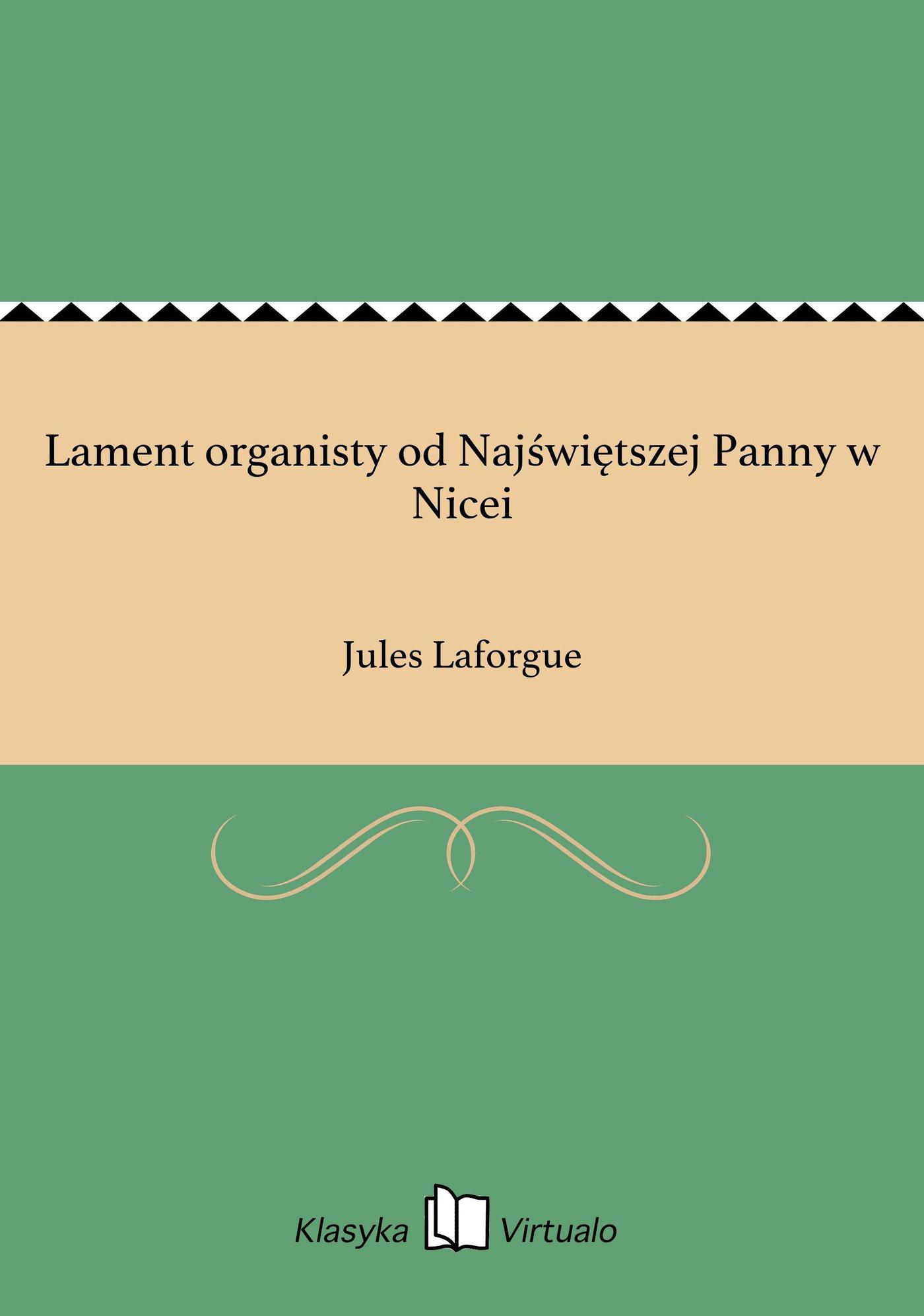 Lament organisty od Najświętszej Panny w Nicei - Ebook (Książka EPUB) do pobrania w formacie EPUB