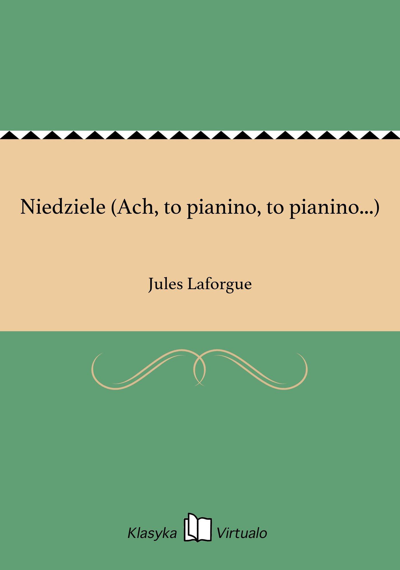 Niedziele (Ach, to pianino, to pianino...) - Ebook (Książka EPUB) do pobrania w formacie EPUB