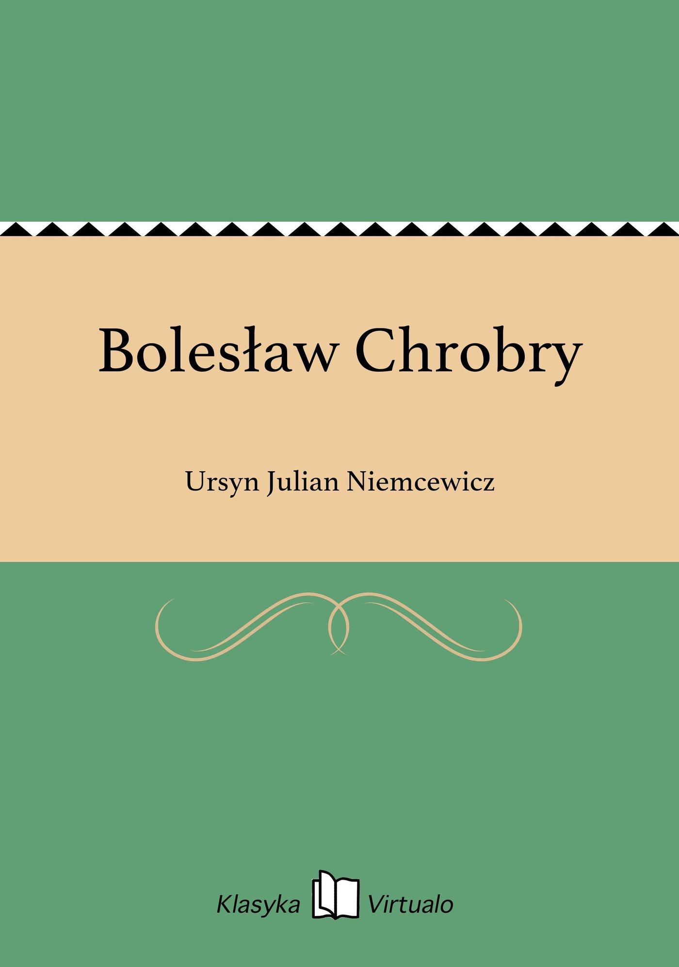 Bolesław Chrobry - Ebook (Książka EPUB) do pobrania w formacie EPUB