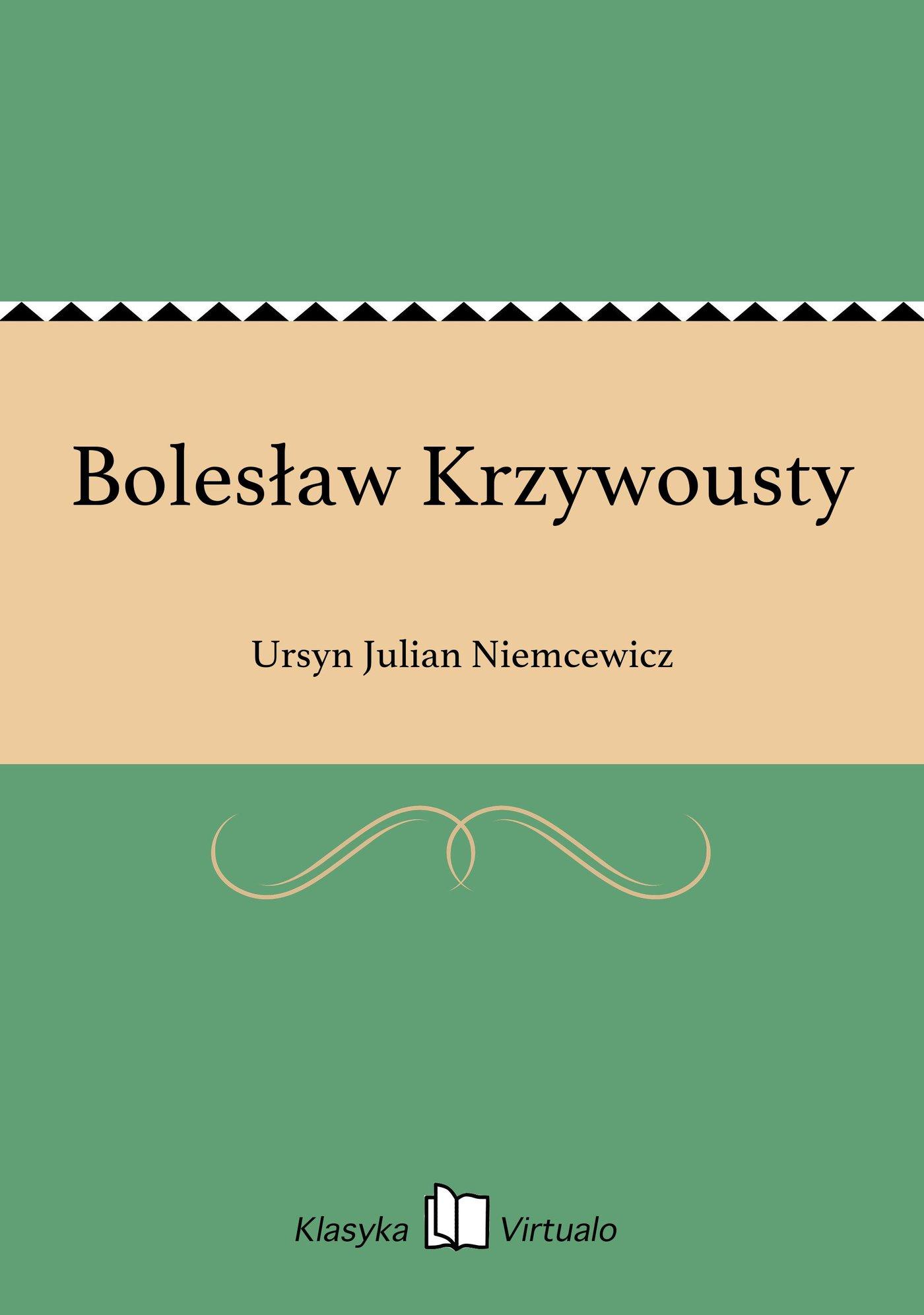 Bolesław Krzywousty - Ebook (Książka EPUB) do pobrania w formacie EPUB