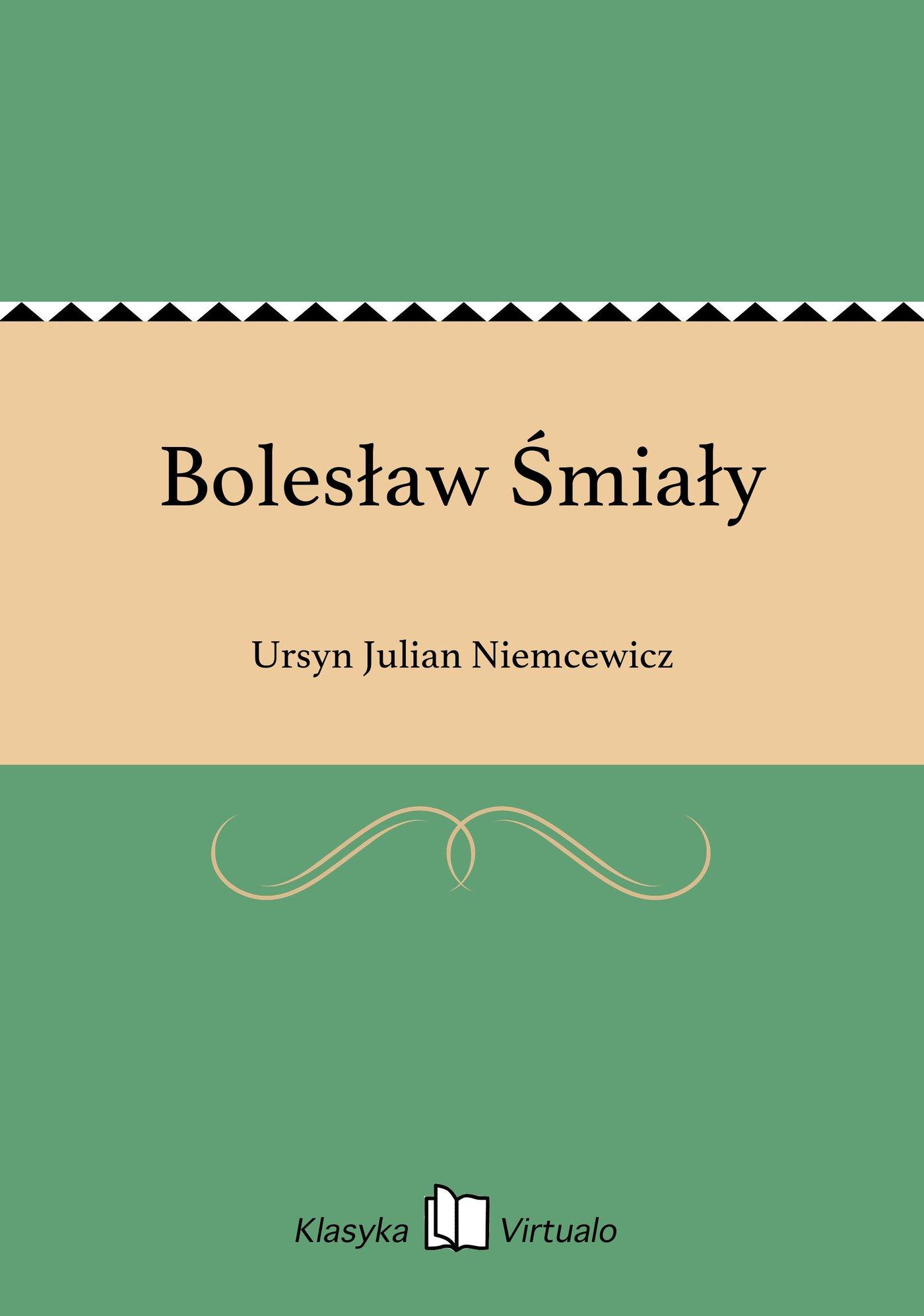 Bolesław Śmiały - Ebook (Książka EPUB) do pobrania w formacie EPUB