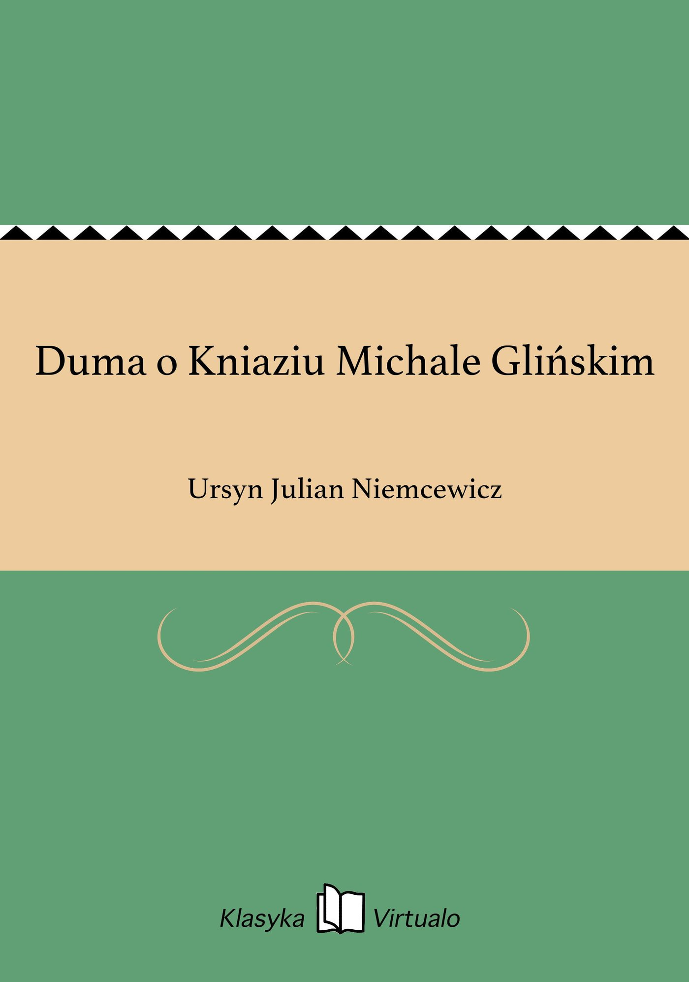 Duma o Kniaziu Michale Glińskim - Ebook (Książka EPUB) do pobrania w formacie EPUB