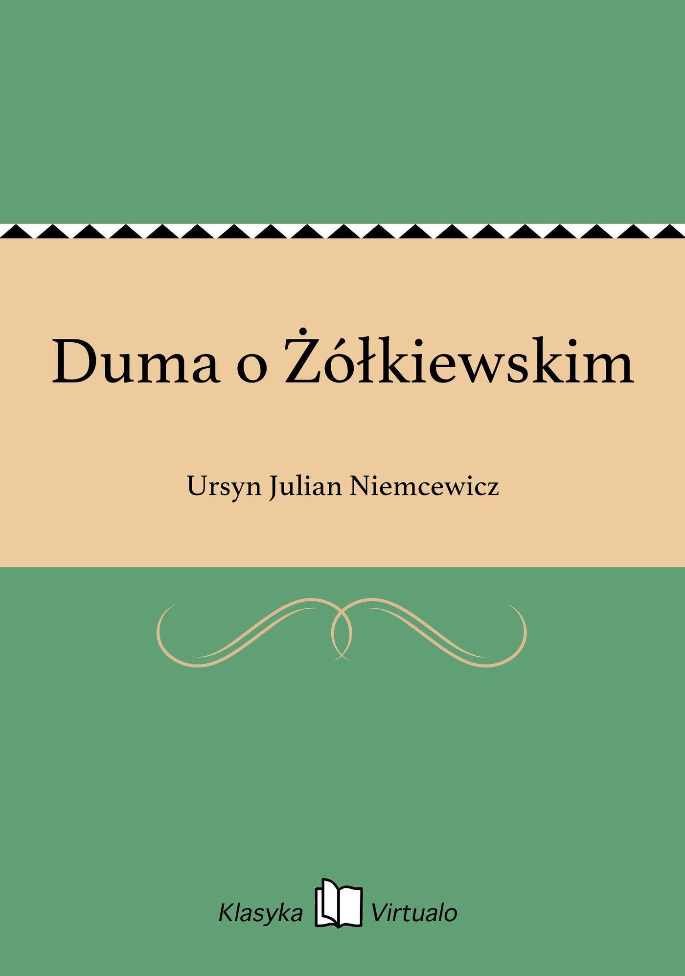 Duma o Żółkiewskim - Ebook (Książka EPUB) do pobrania w formacie EPUB