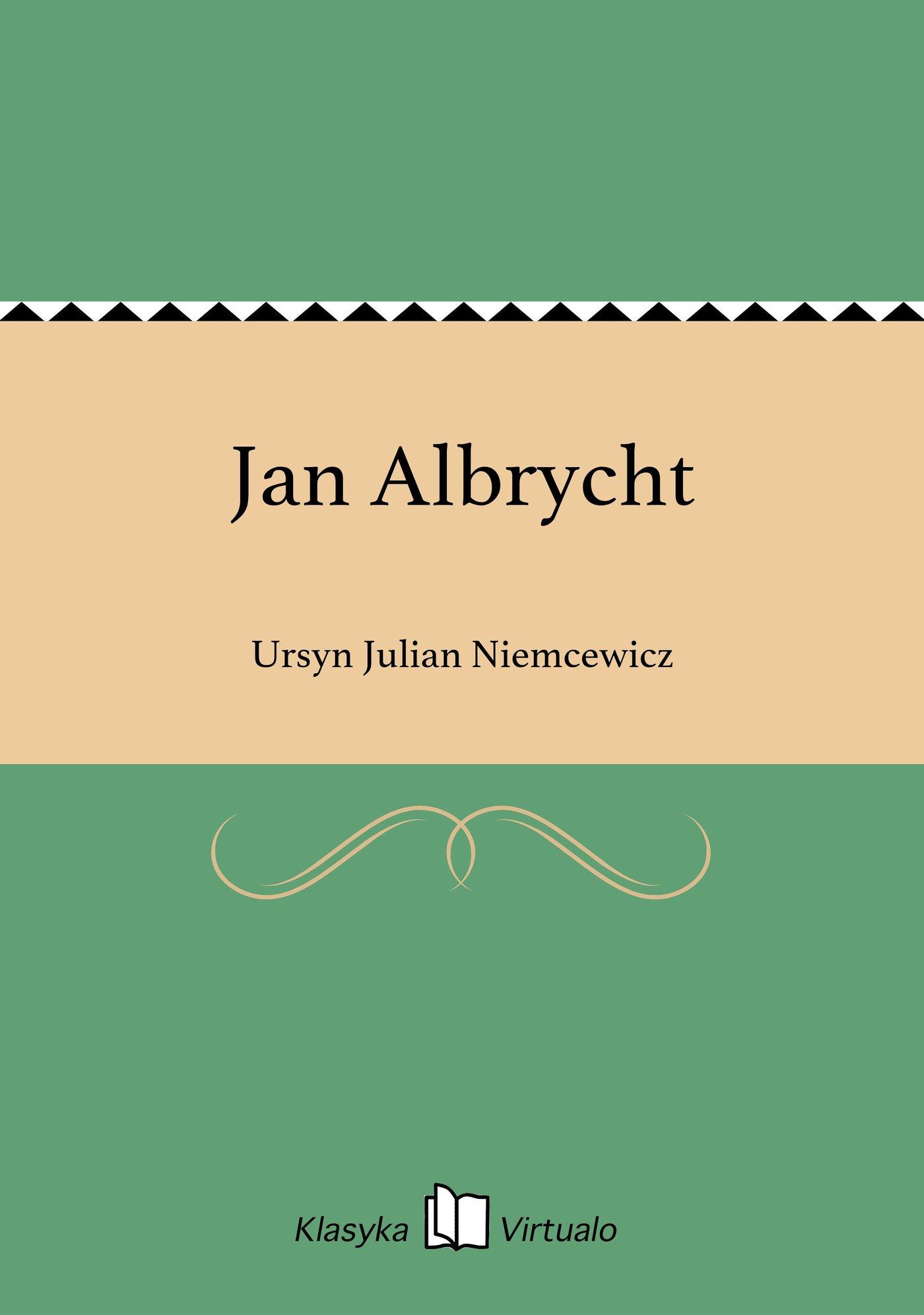 Jan Albrycht - Ebook (Książka EPUB) do pobrania w formacie EPUB
