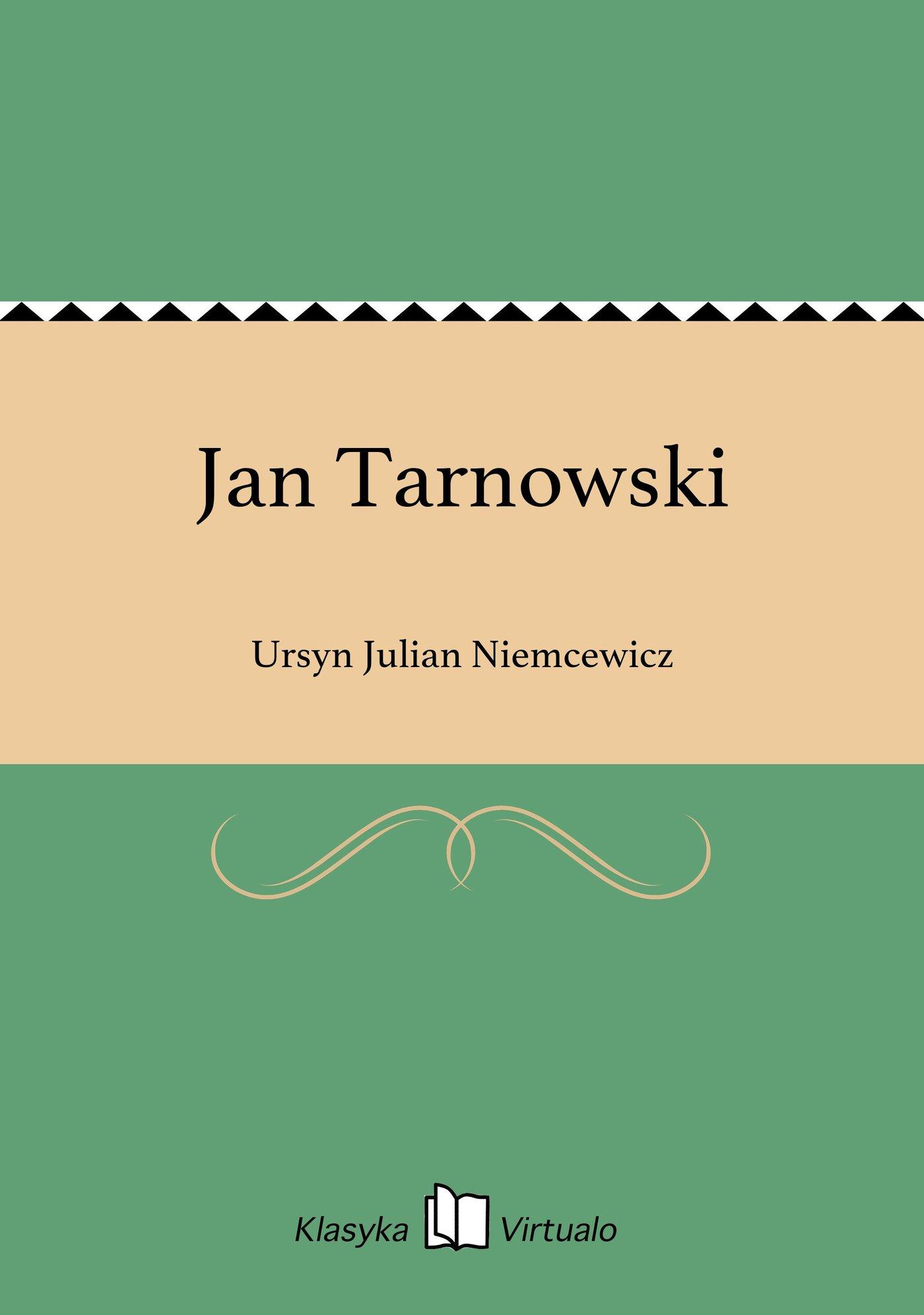 Jan Tarnowski - Ebook (Książka EPUB) do pobrania w formacie EPUB