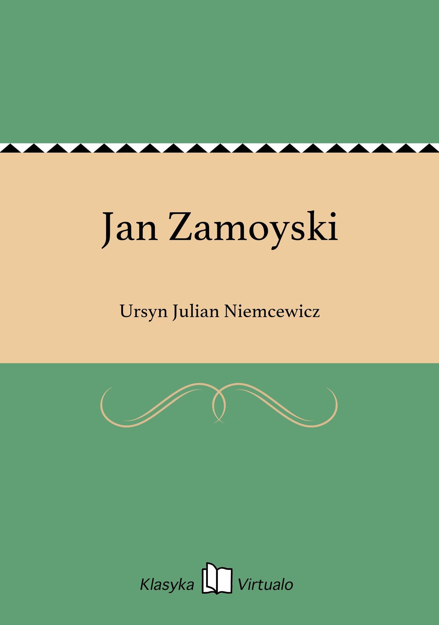 Jan Zamoyski - Ebook (Książka EPUB) do pobrania w formacie EPUB