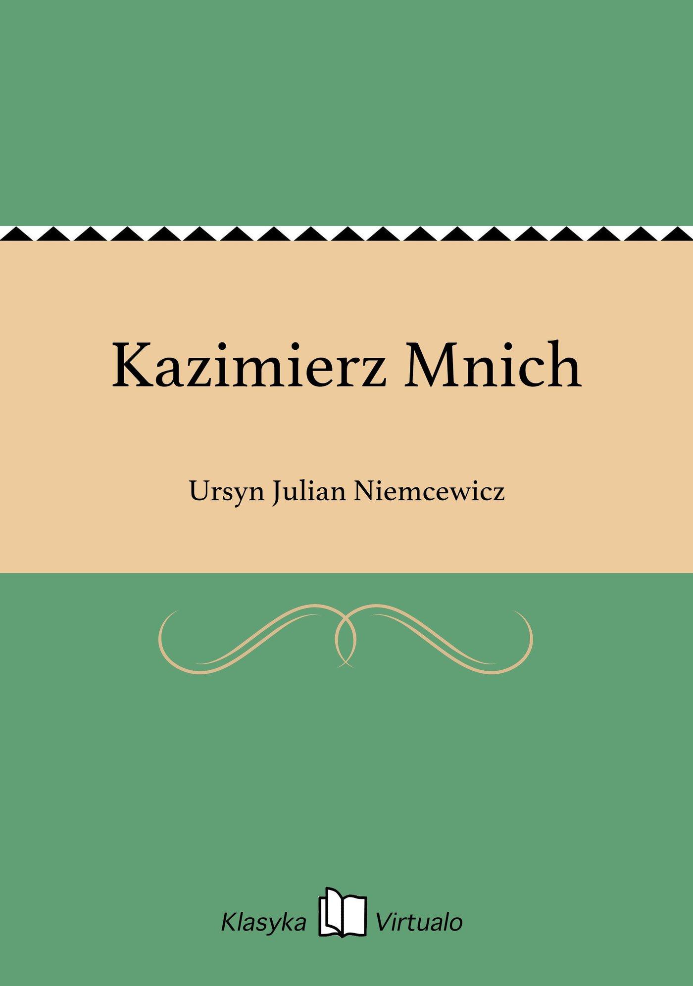 Kazimierz Mnich - Ebook (Książka EPUB) do pobrania w formacie EPUB