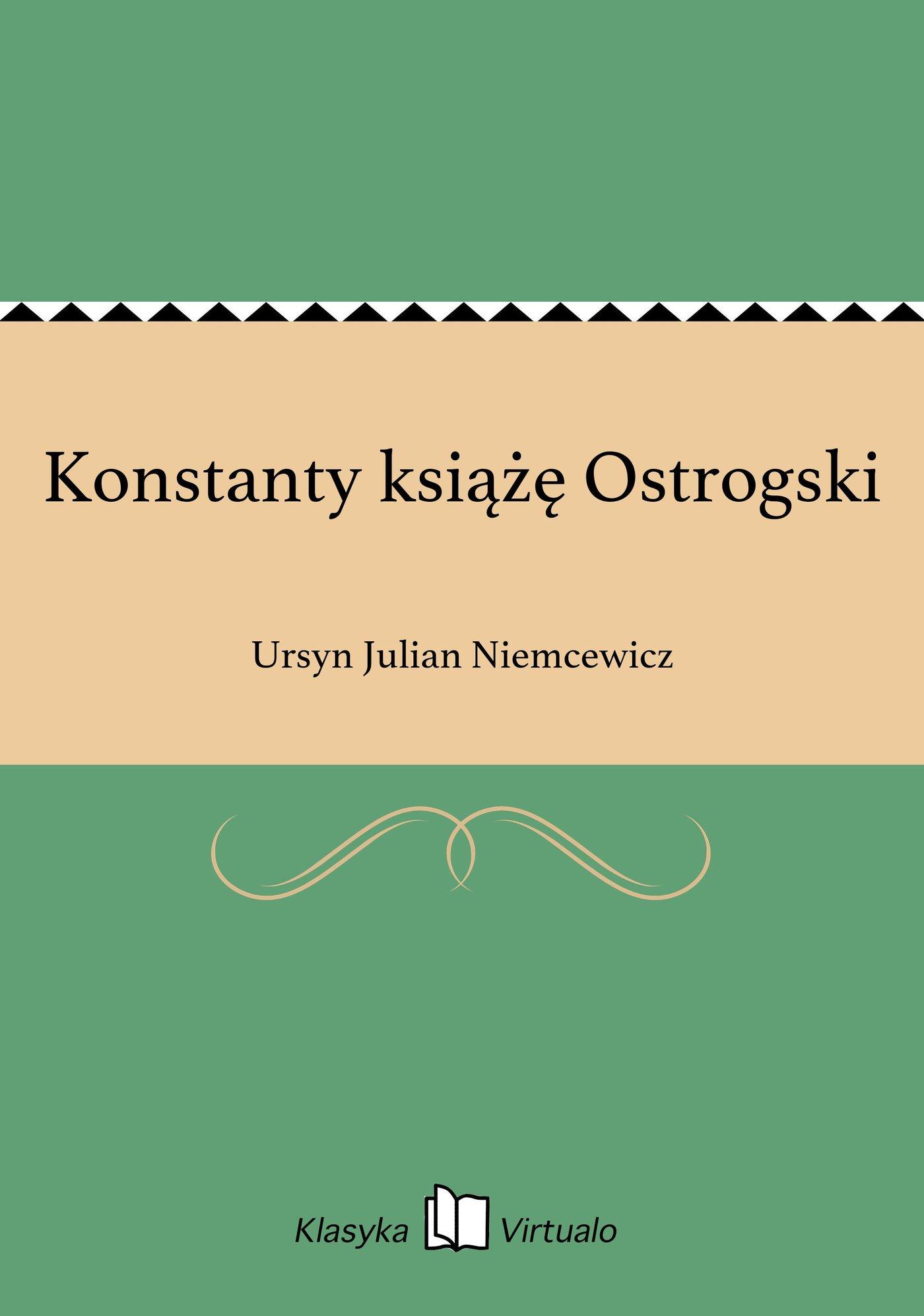 Konstanty książę Ostrogski - Ebook (Książka EPUB) do pobrania w formacie EPUB