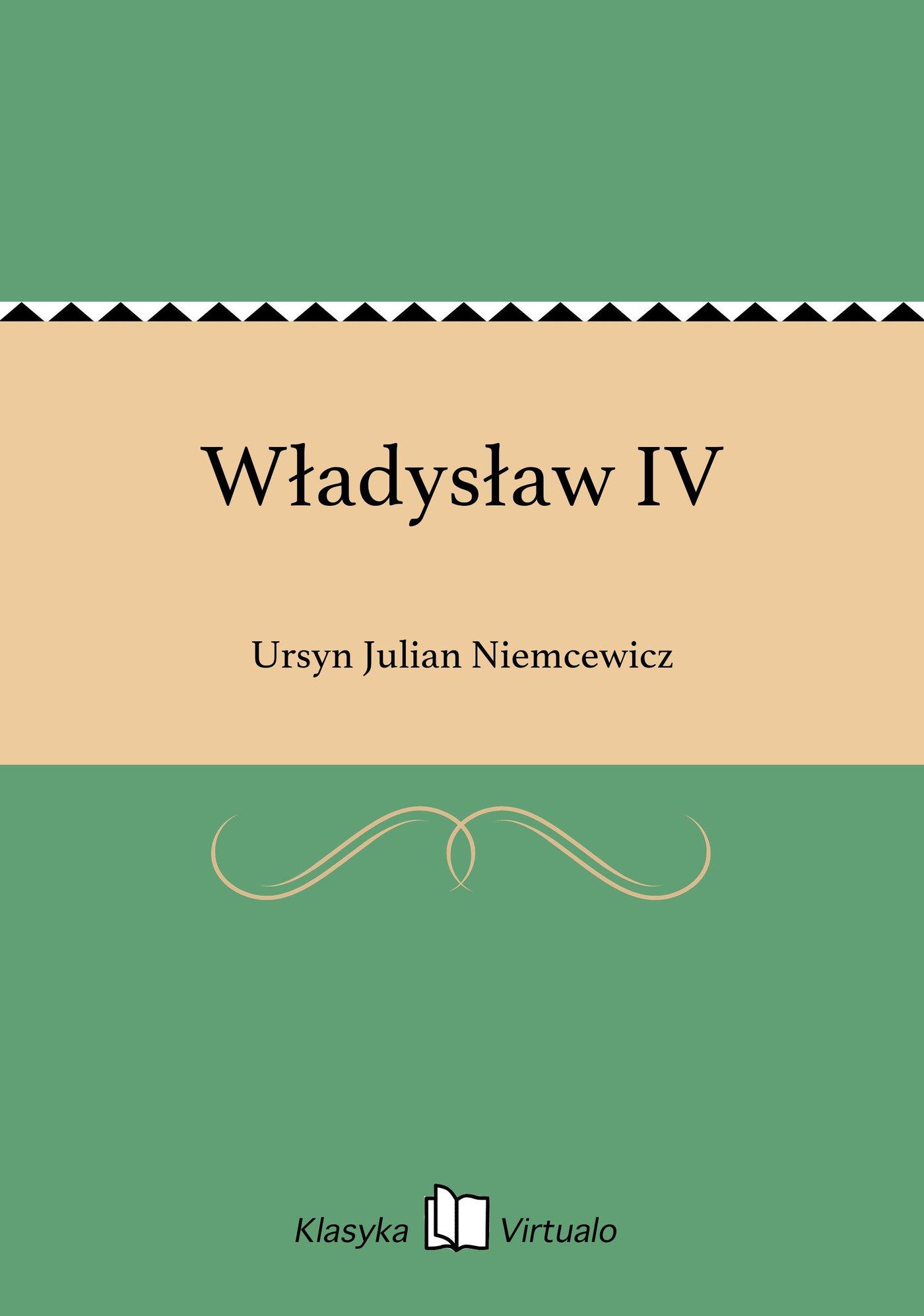 Władysław IV - Ebook (Książka EPUB) do pobrania w formacie EPUB