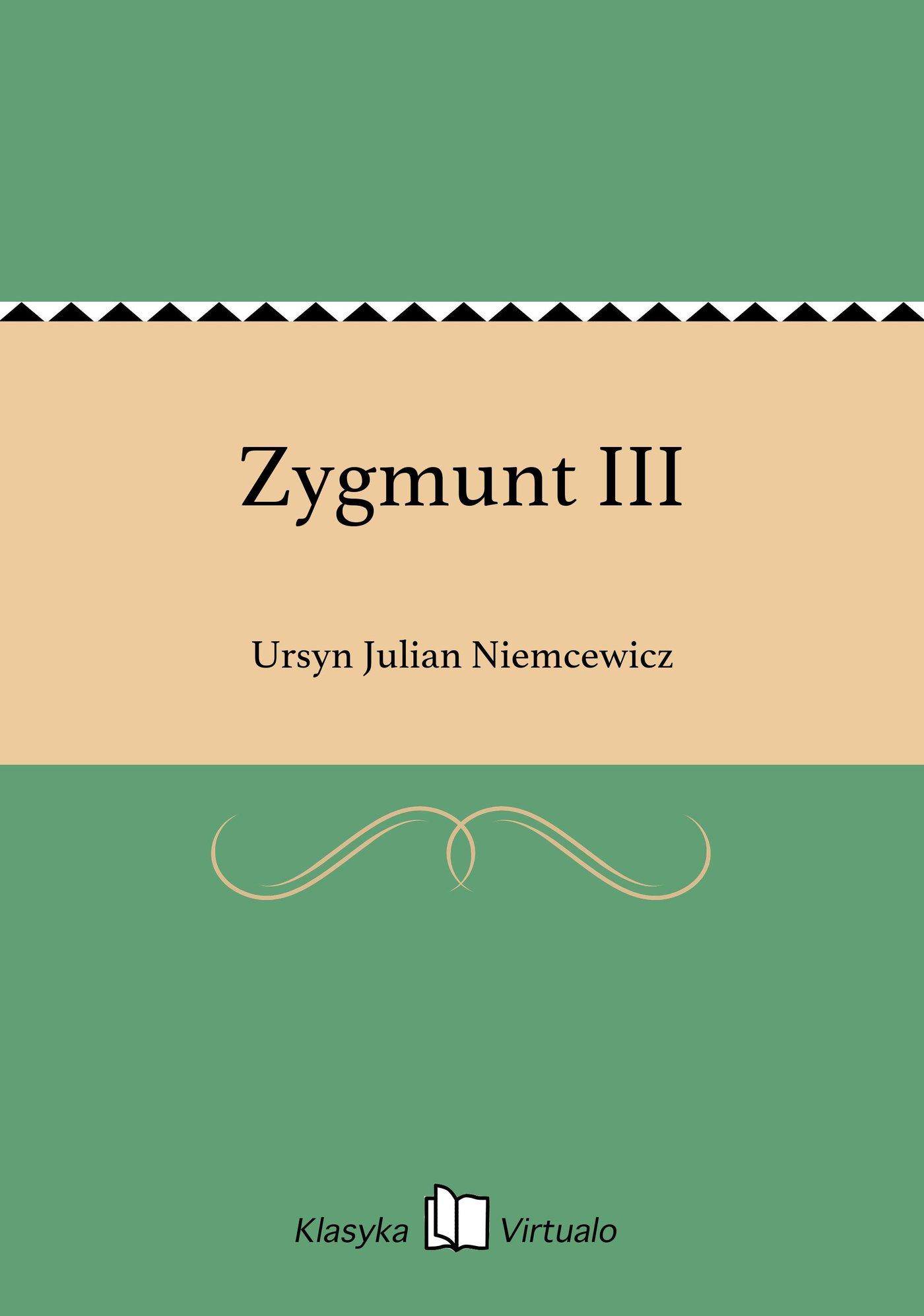 Zygmunt III - Ebook (Książka EPUB) do pobrania w formacie EPUB