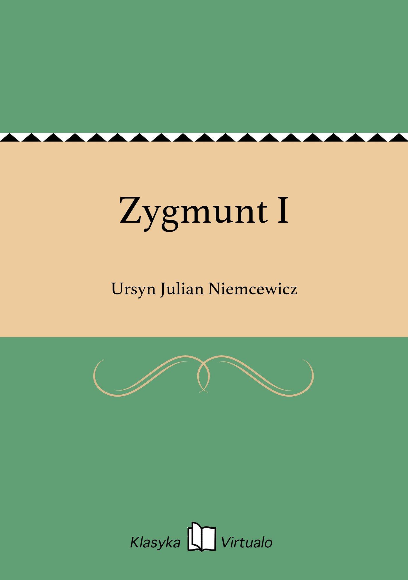 Zygmunt I - Ebook (Książka EPUB) do pobrania w formacie EPUB