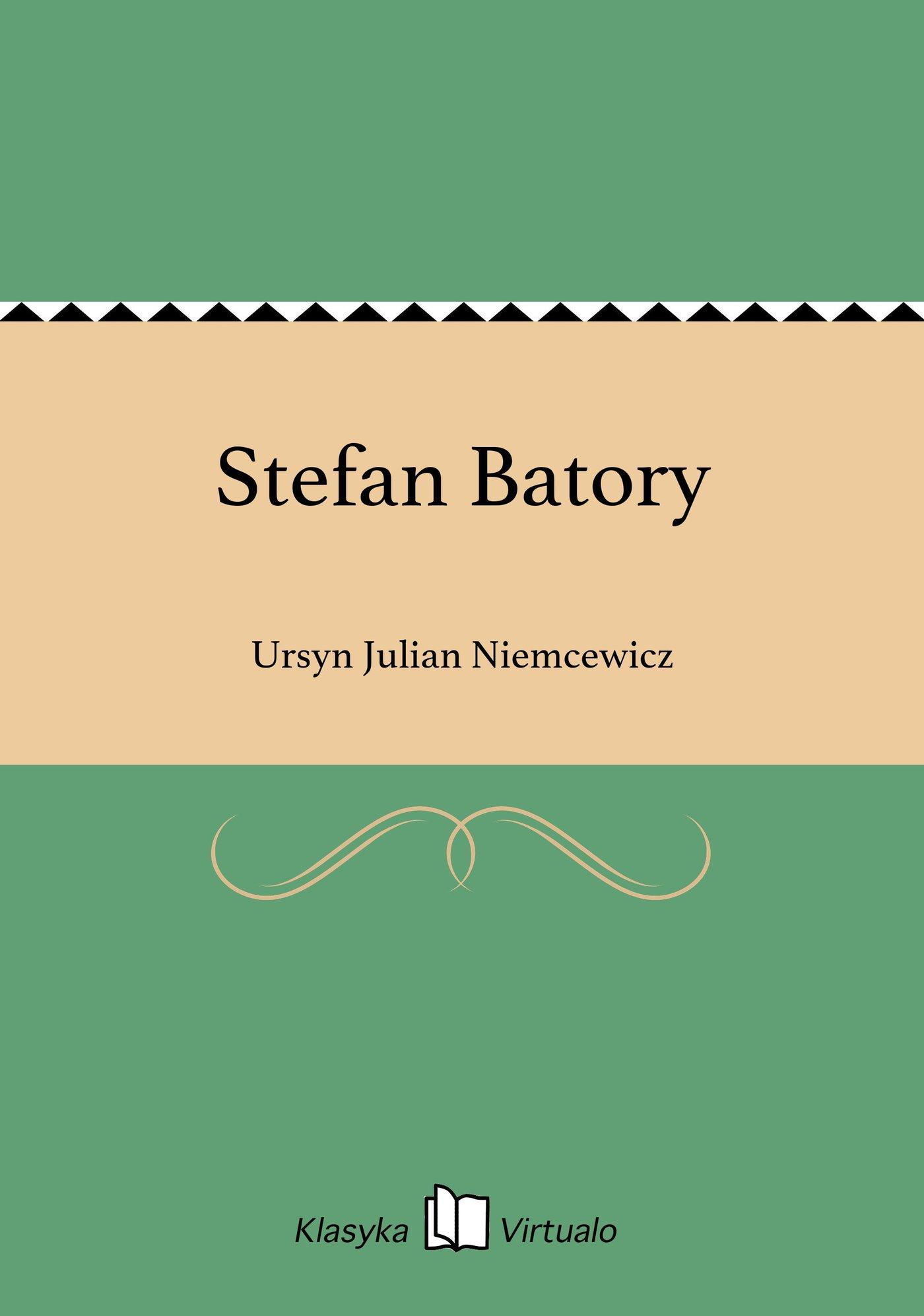 Stefan Batory - Ebook (Książka EPUB) do pobrania w formacie EPUB