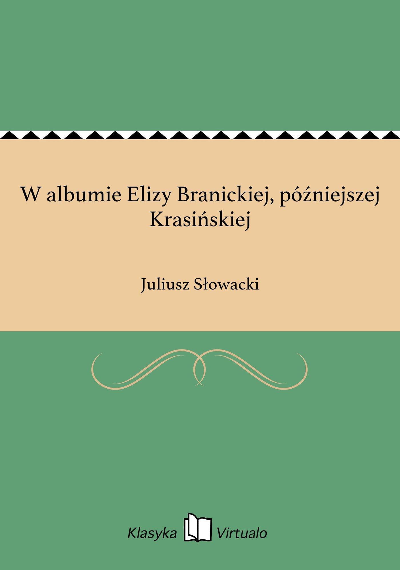 W albumie Elizy Branickiej, późniejszej Krasińskiej - Ebook (Książka EPUB) do pobrania w formacie EPUB