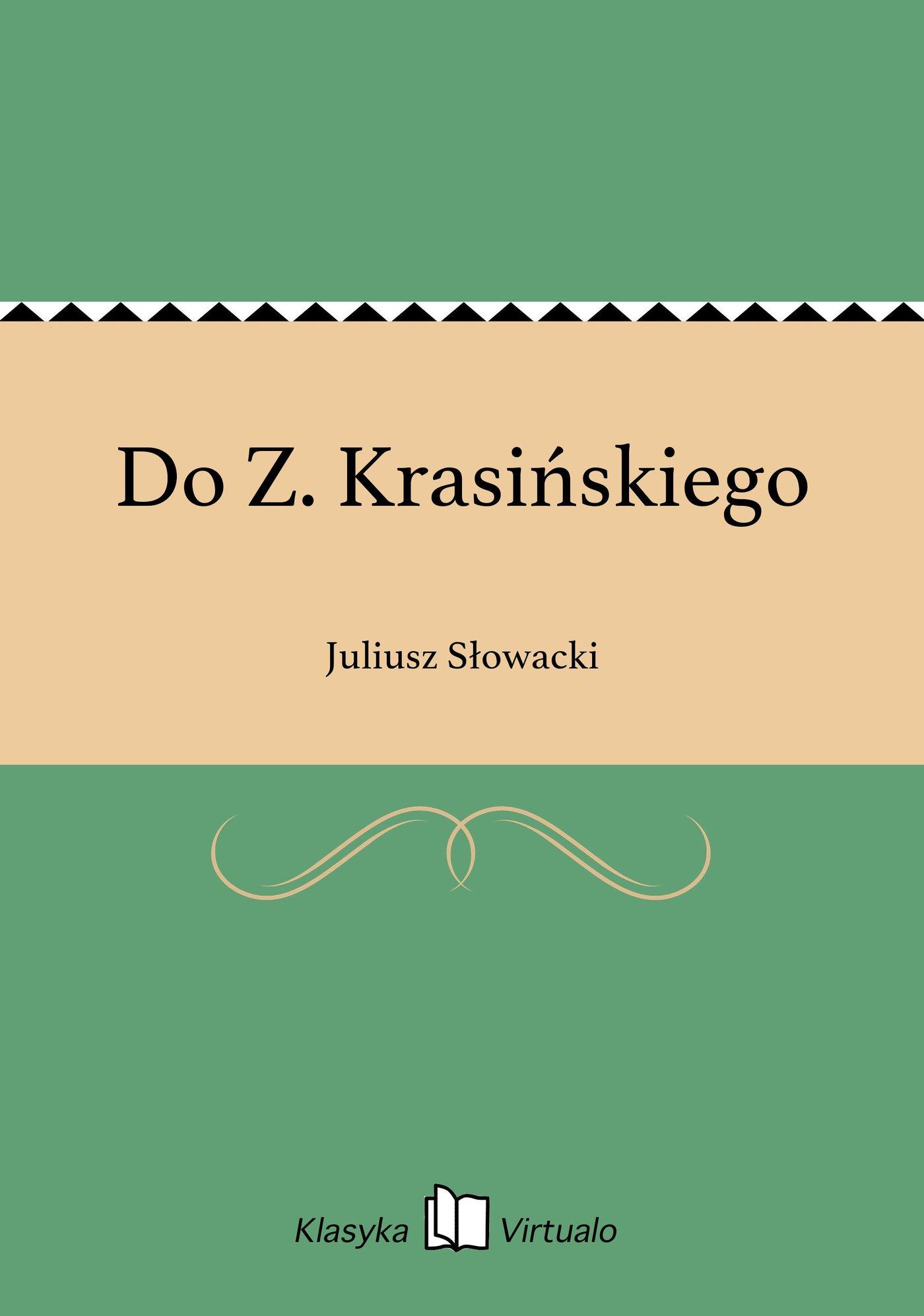 Do Z. Krasińskiego - Ebook (Książka EPUB) do pobrania w formacie EPUB