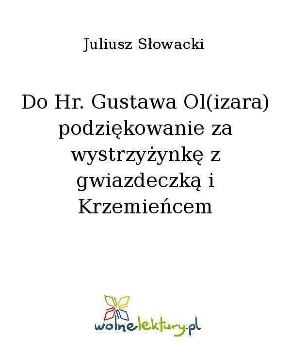 Do Hr. Gustawa Ol(izara) podziękowanie za wystrzyżynkę z gwiazdeczką i Krzemieńcem - Ebook (Książka EPUB) do pobrania w formacie EPUB