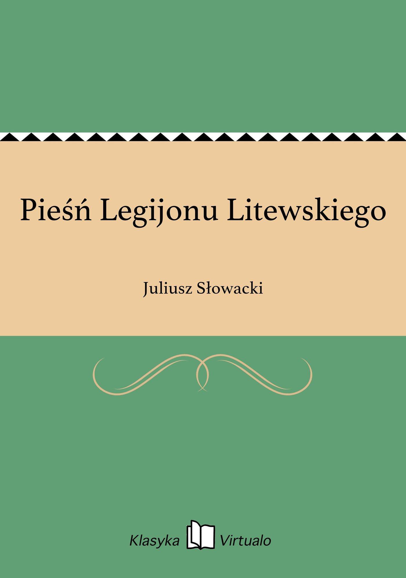 Pieśń Legijonu Litewskiego - Ebook (Książka EPUB) do pobrania w formacie EPUB