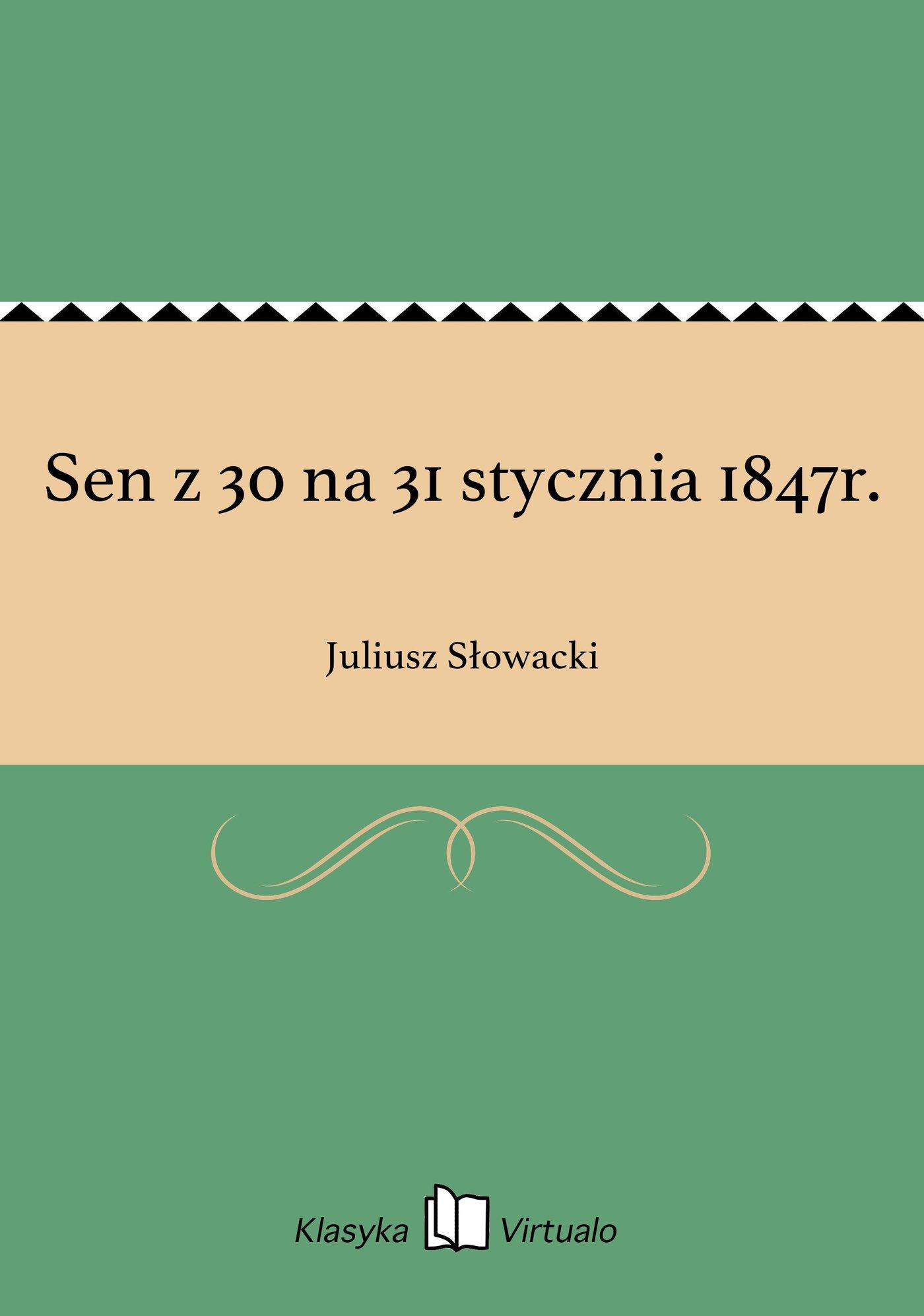 Sen z 30 na 31 stycznia 1847r. - Ebook (Książka EPUB) do pobrania w formacie EPUB