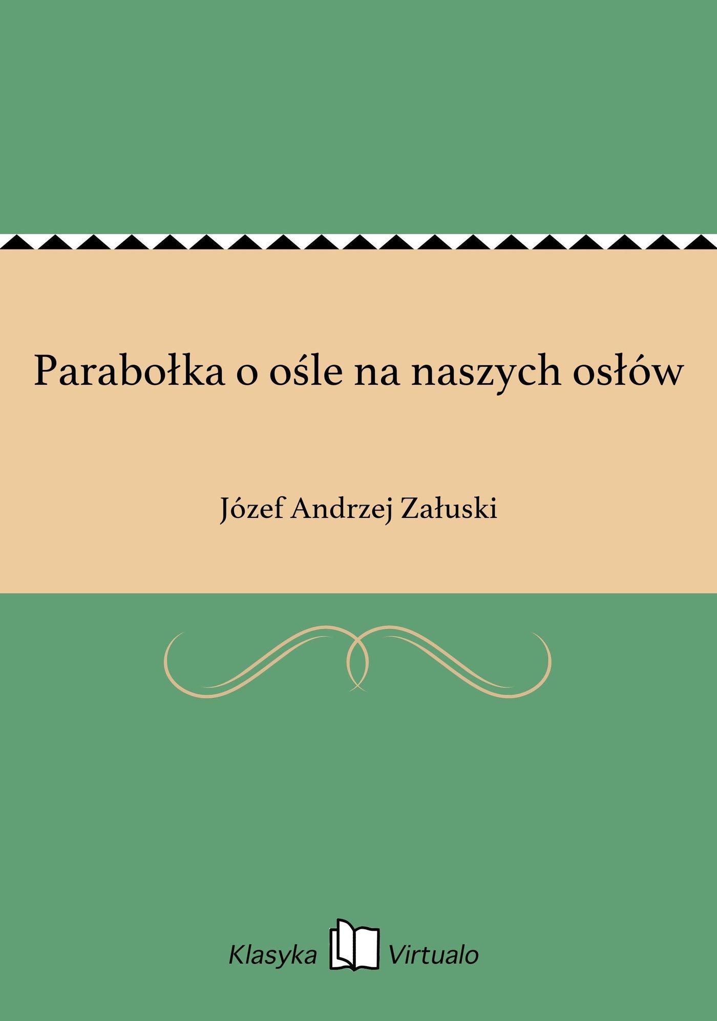 Parabołka o ośle na naszych osłów - Ebook (Książka EPUB) do pobrania w formacie EPUB