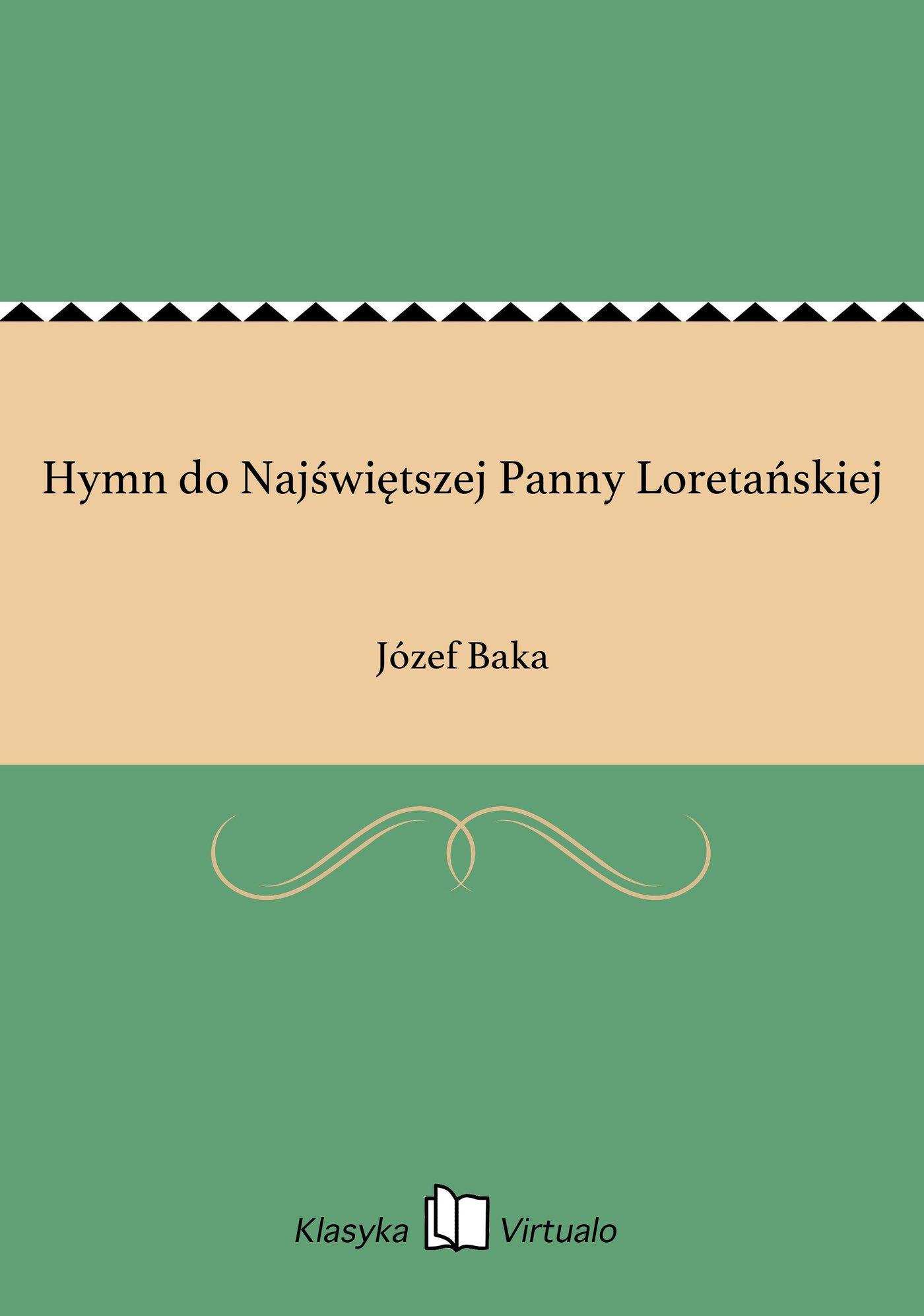 Hymn do Najświętszej Panny Loretańskiej - Ebook (Książka EPUB) do pobrania w formacie EPUB