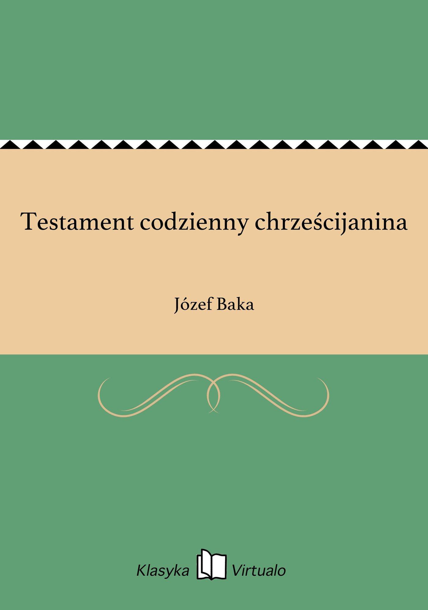 Testament codzienny chrześcijanina - Ebook (Książka EPUB) do pobrania w formacie EPUB