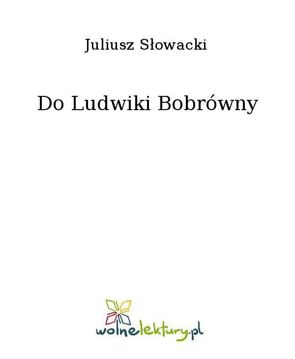 Do Ludwiki Bobrówny - Ebook (Książka EPUB) do pobrania w formacie EPUB