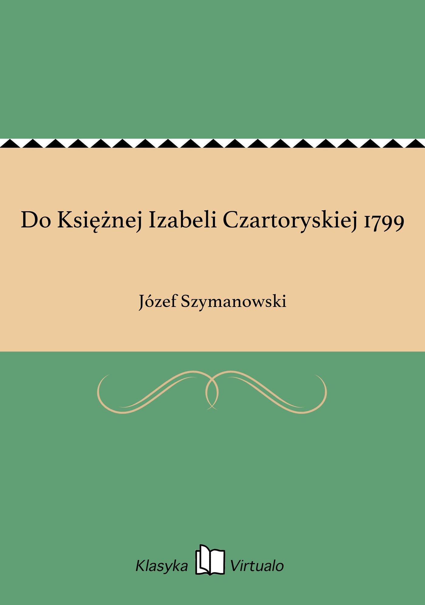 Do Księżnej Izabeli Czartoryskiej 1799 - Ebook (Książka EPUB) do pobrania w formacie EPUB