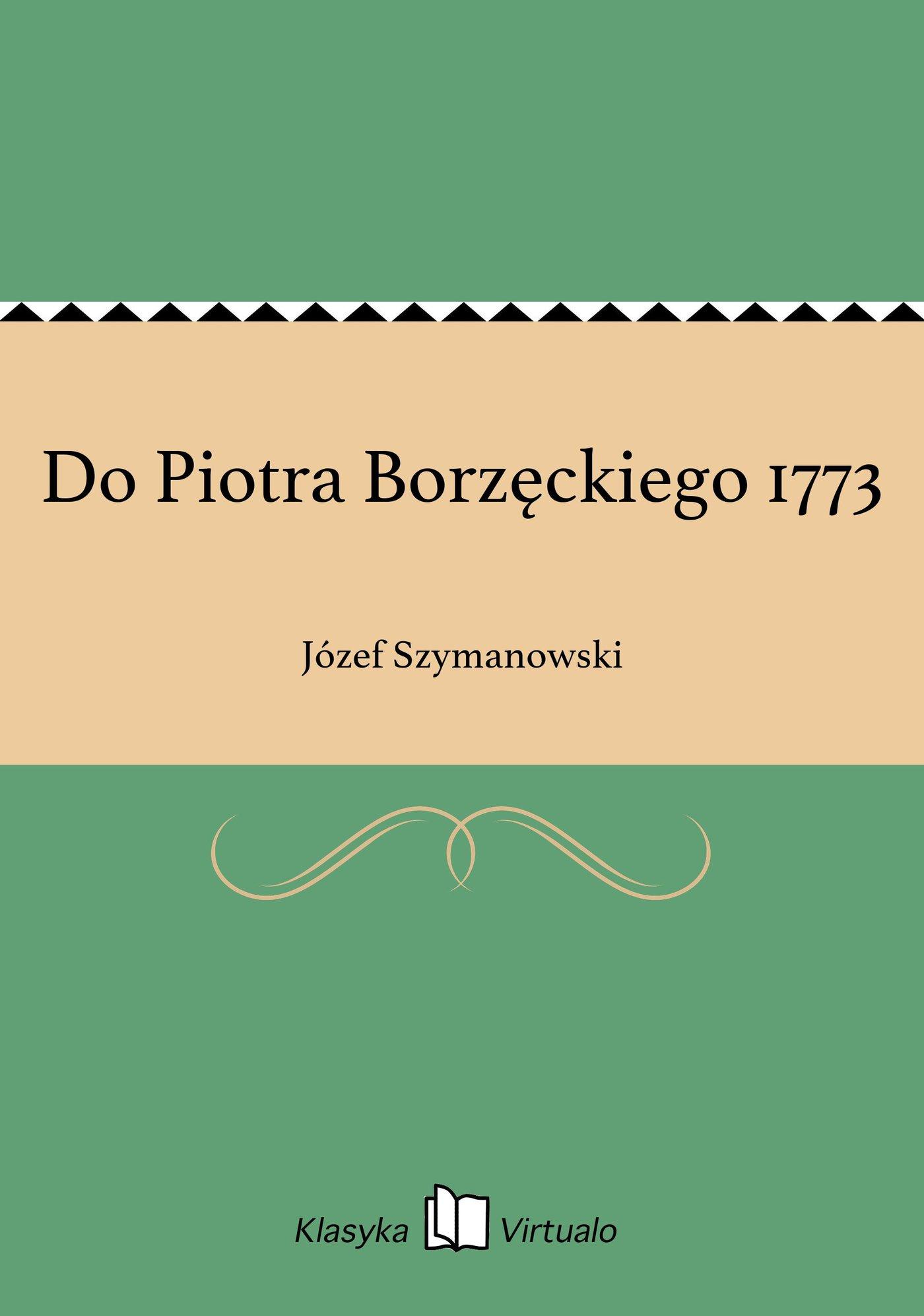 Do Piotra Borzęckiego 1773 - Ebook (Książka EPUB) do pobrania w formacie EPUB