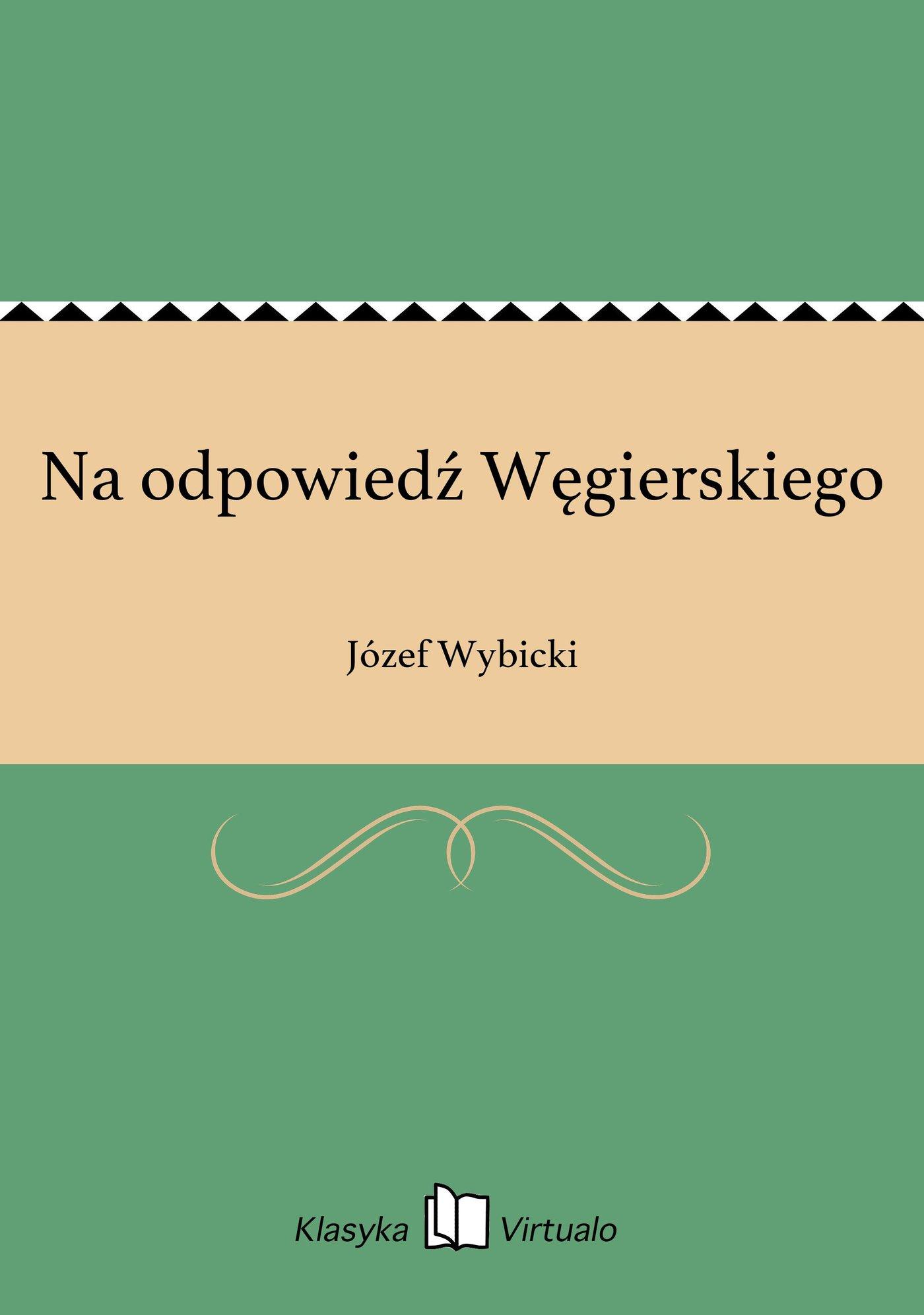 Na odpowiedź Węgierskiego - Ebook (Książka EPUB) do pobrania w formacie EPUB