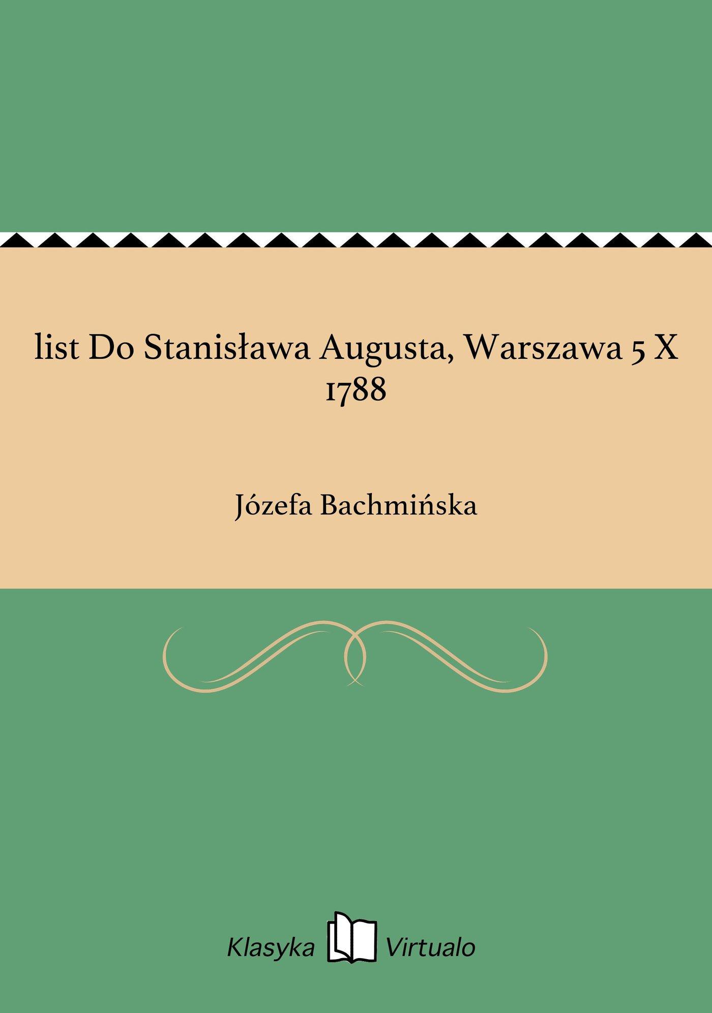 list Do Stanisława Augusta, Warszawa 5 X 1788 - Ebook (Książka EPUB) do pobrania w formacie EPUB