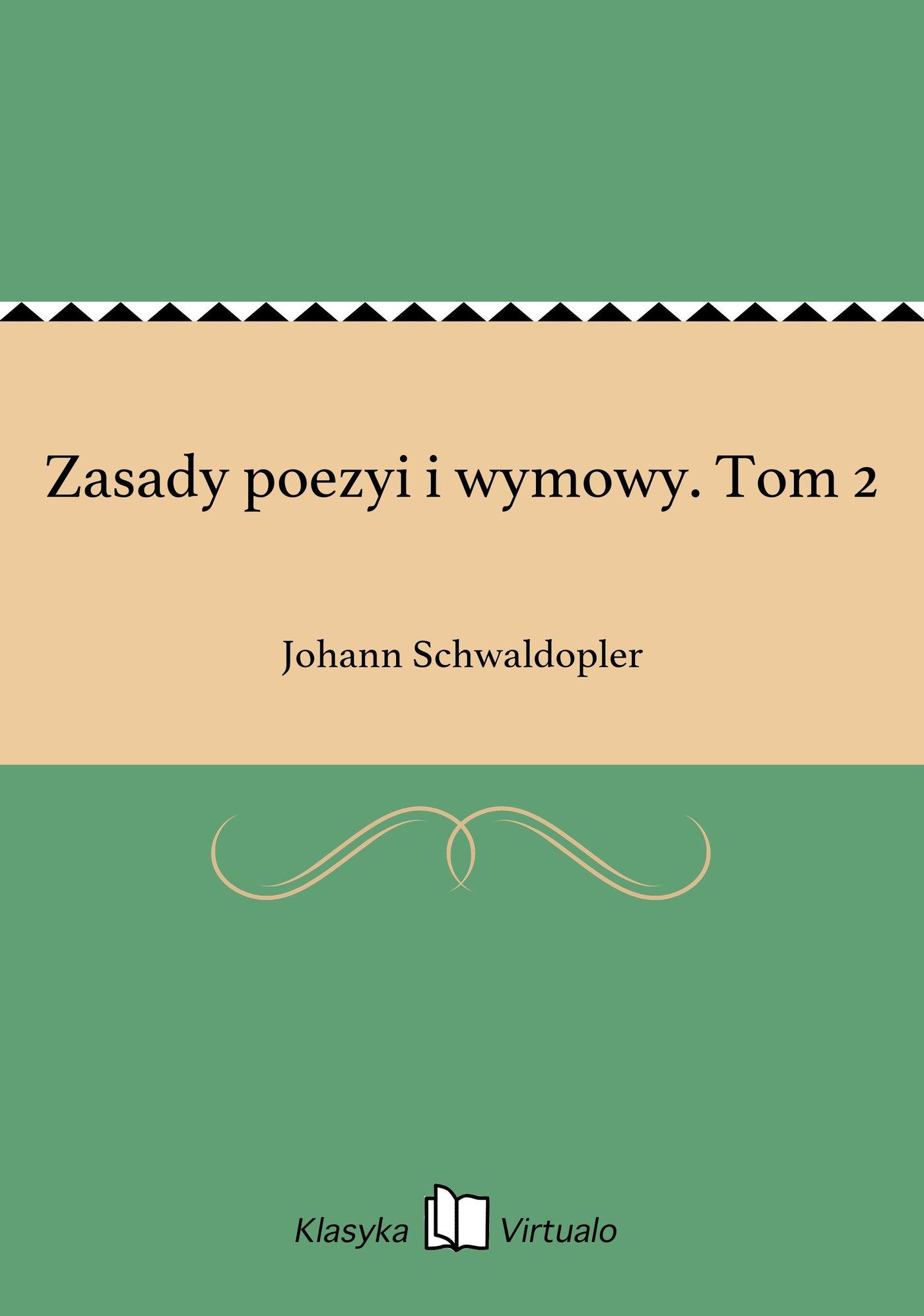 Zasady poezyi i wymowy. Tom 2 - Ebook (Książka EPUB) do pobrania w formacie EPUB