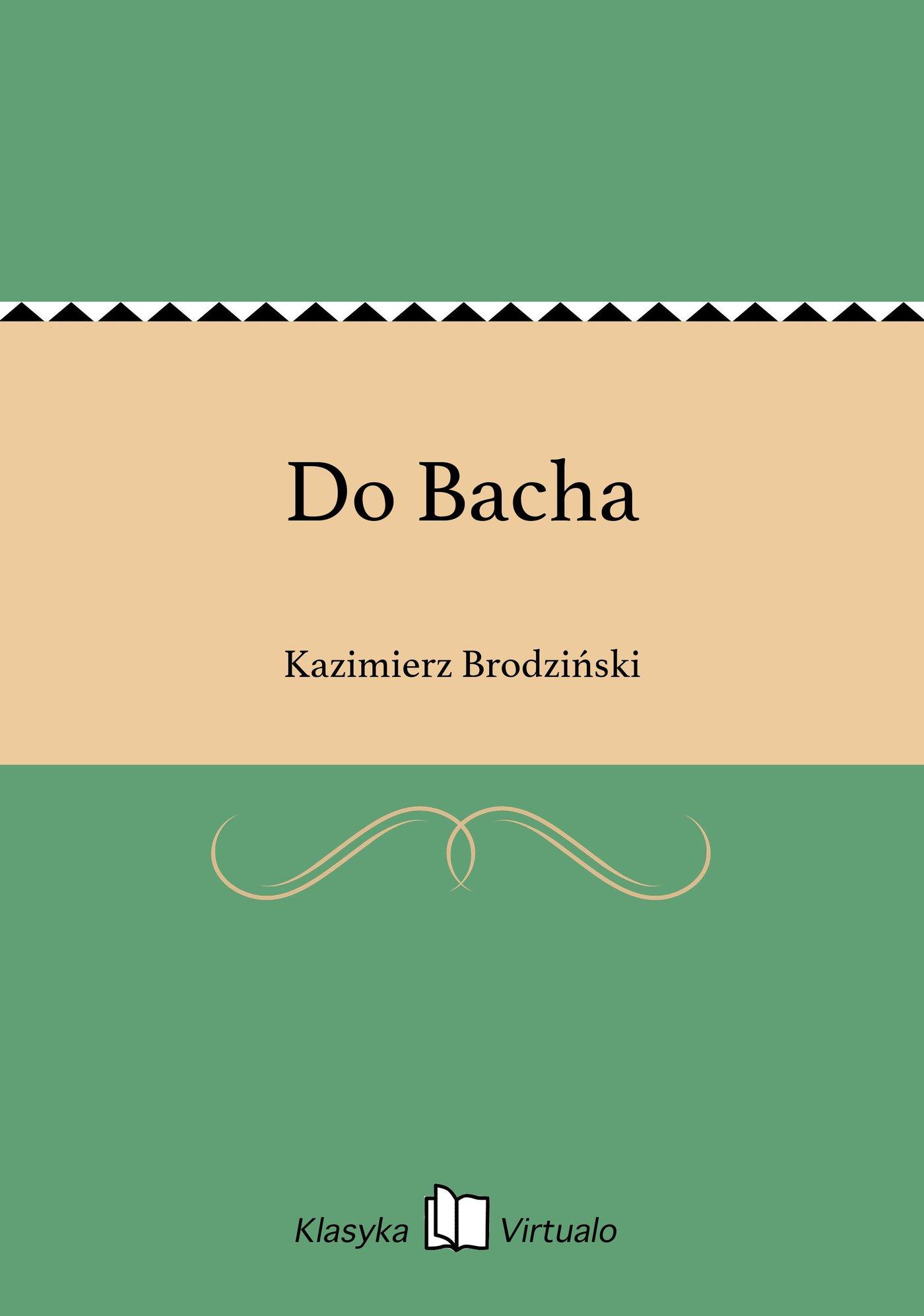 Do Bacha - Ebook (Książka EPUB) do pobrania w formacie EPUB